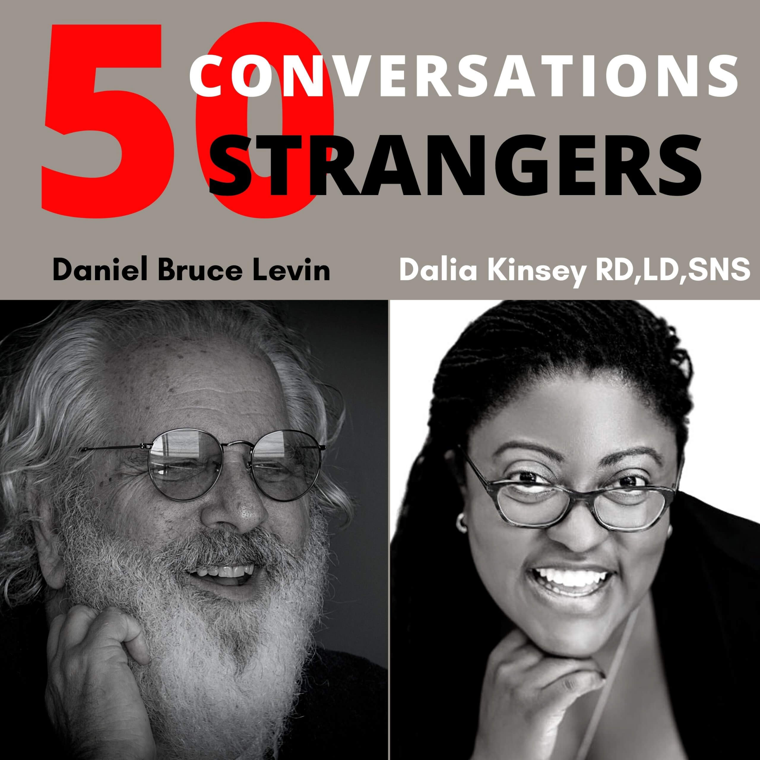 50 Conversations with 50 Strangers Dalia Kinsey