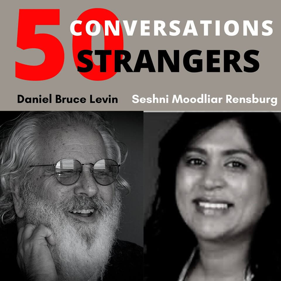 50 Conversations with 50 Strangers with Dr. Seshni Moodliar Rensburg