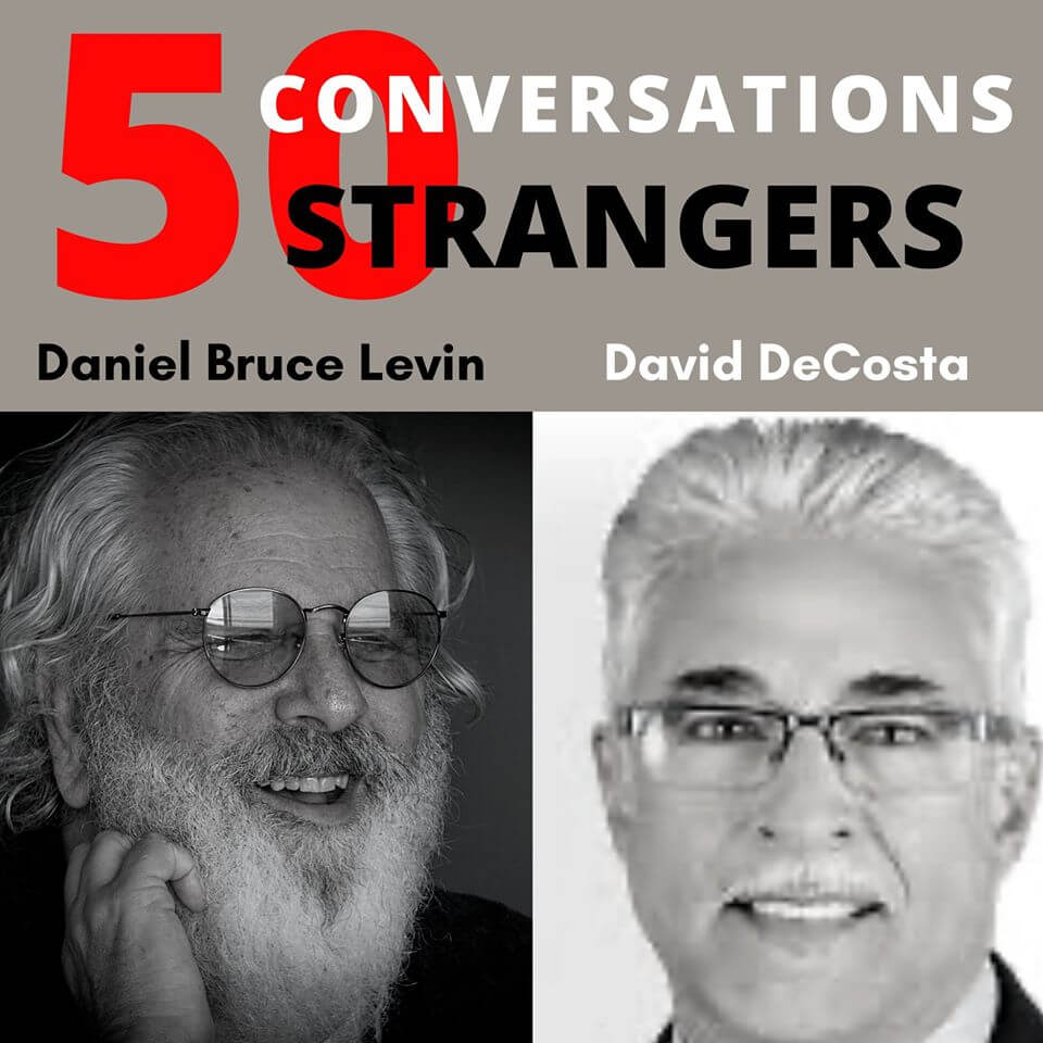 50 Conversations with 50 Strangers with David DeCosta