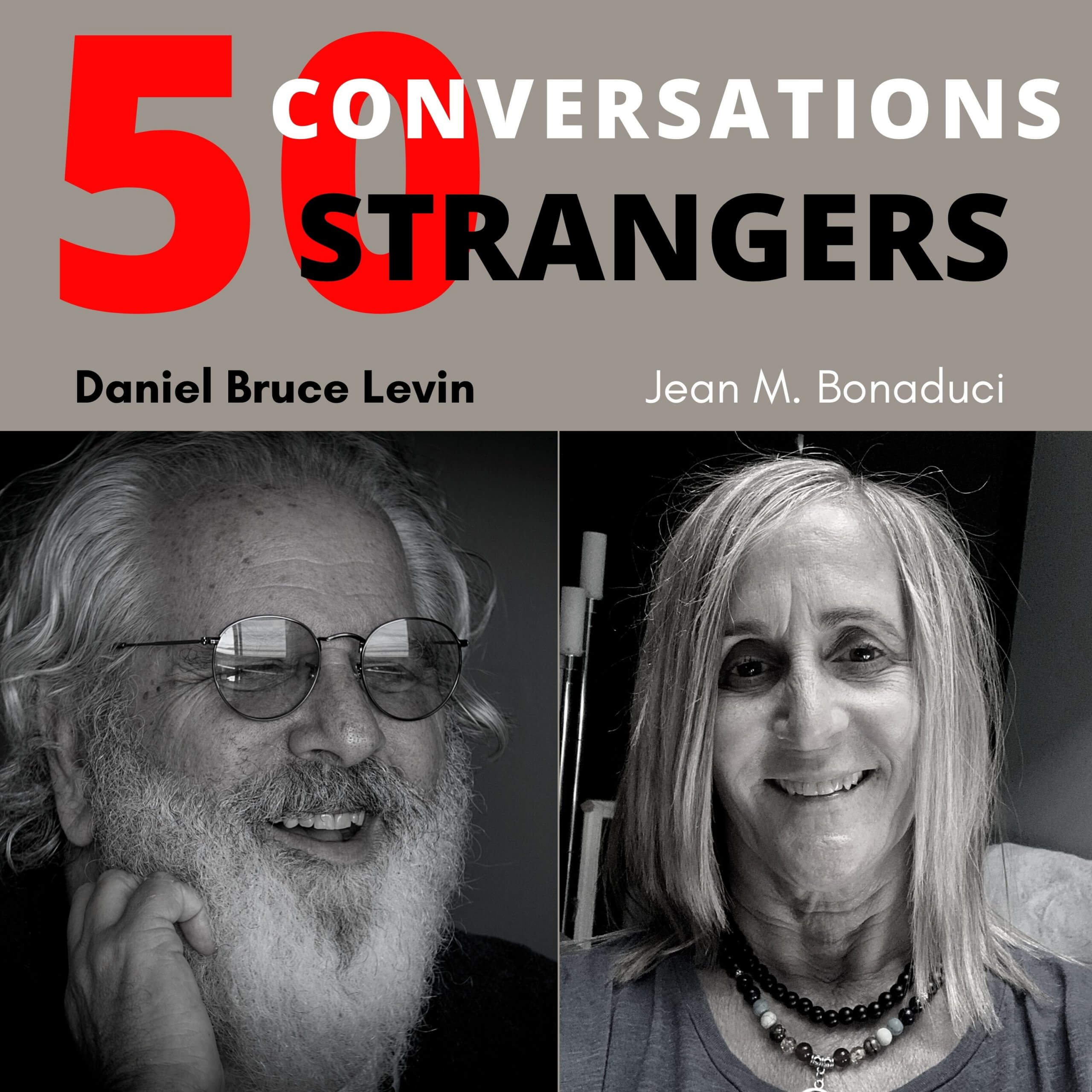 50 Conversations with 50 Strangers with Jean Bonaduci