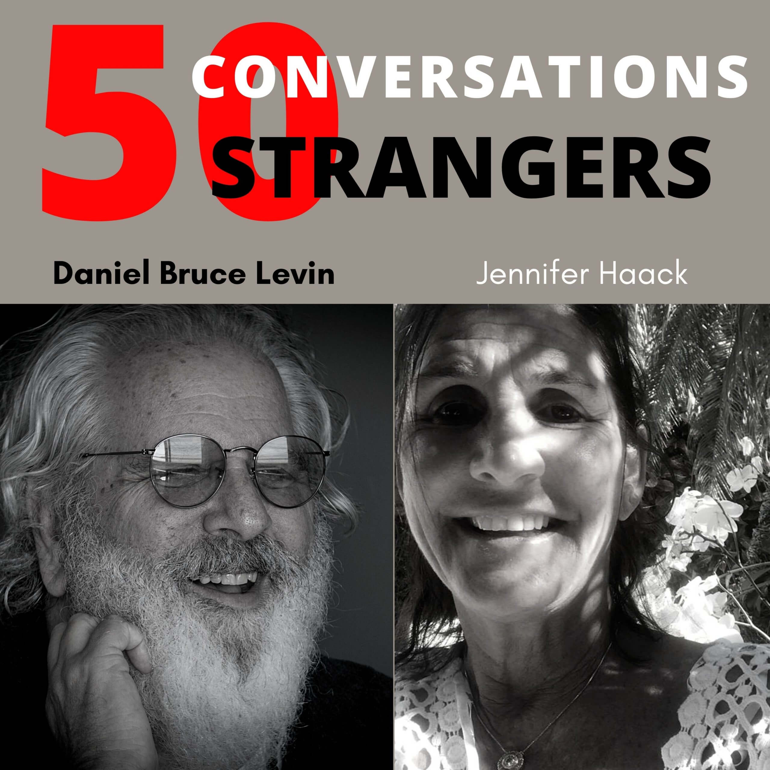 50 Conversations with 50 Strangers with Jennifer Haack.1