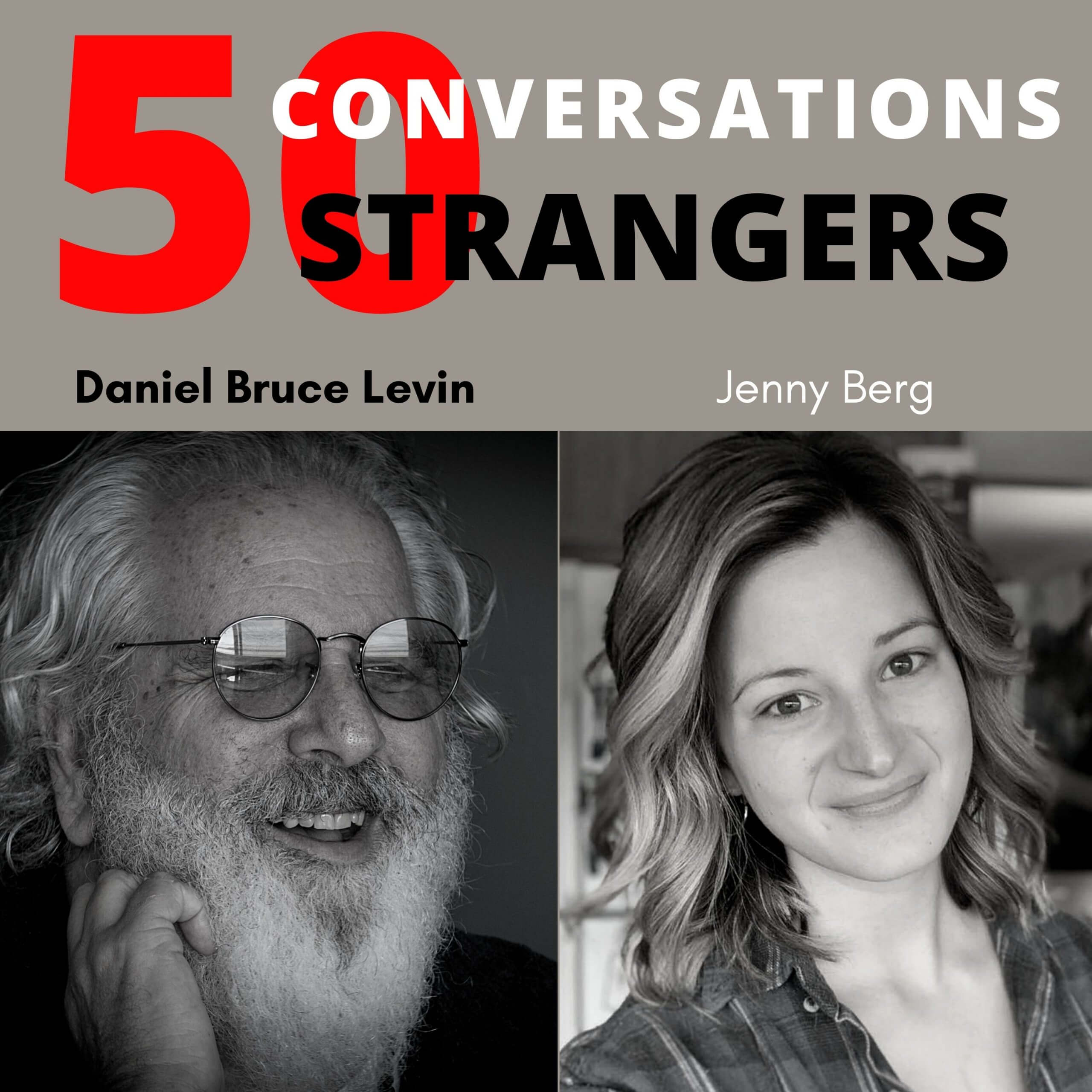 50 Conversations with 50 Strangers with Jenny Berg