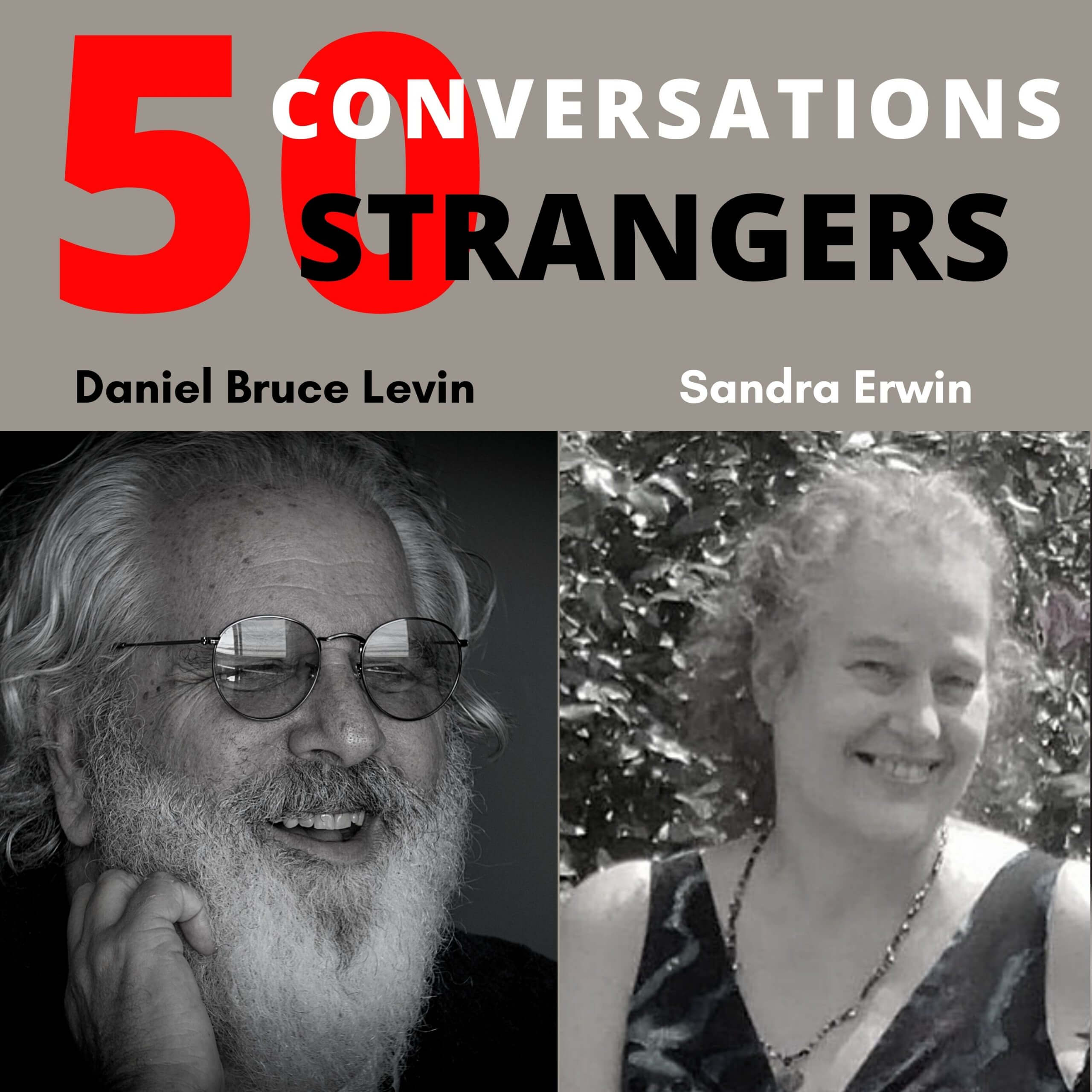 50 Conversations with50 Strangers with Sandra Erwin