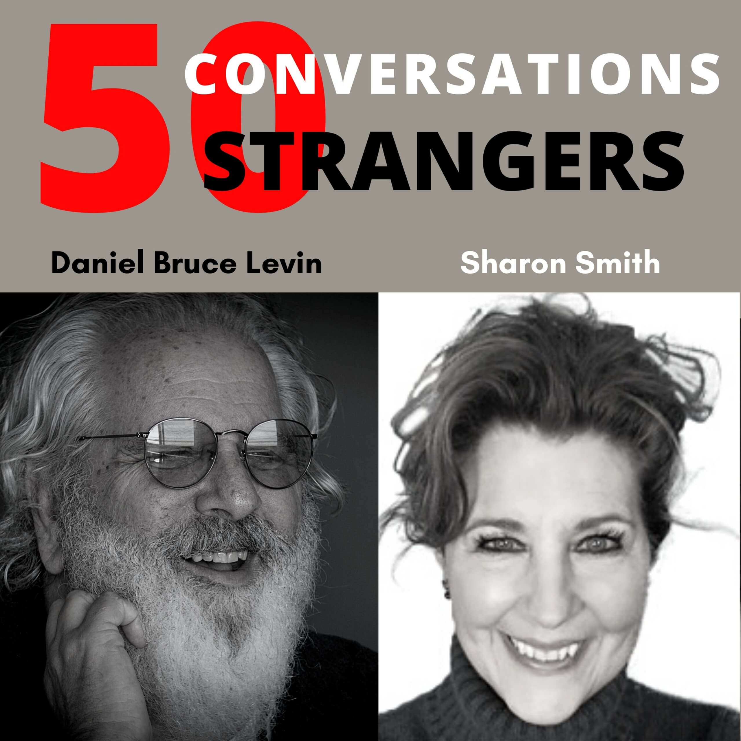 50 Conversations with 50 Strangers with Sharon Smith