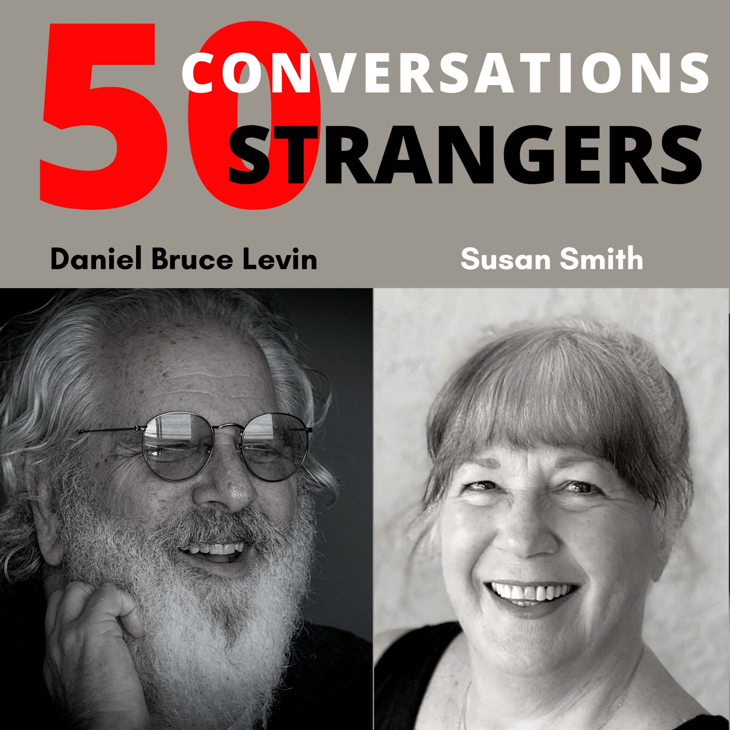 50 Conversations with 50 Strangers with Susie Smith