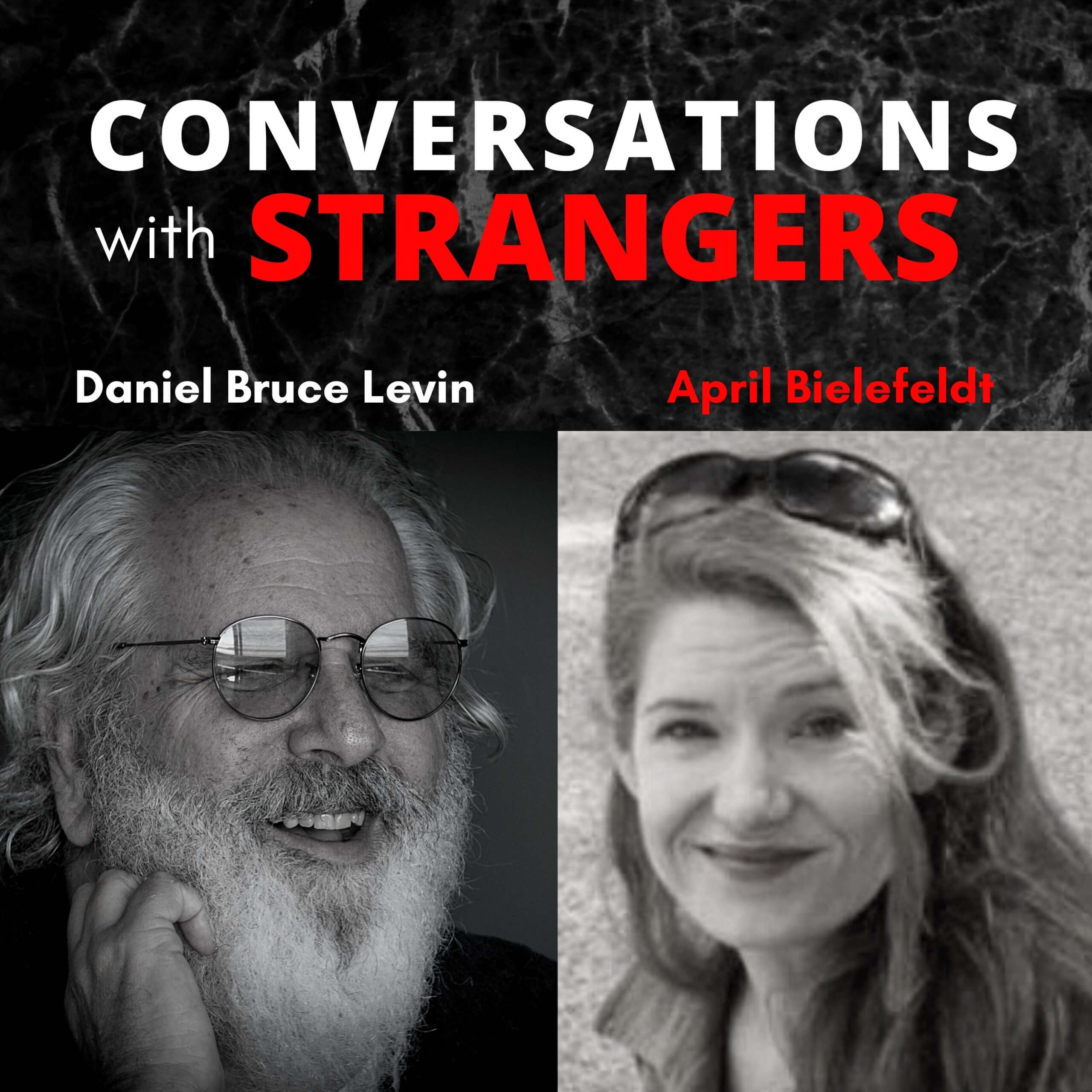 Conversations with Strangers feat. April Bielefeldt