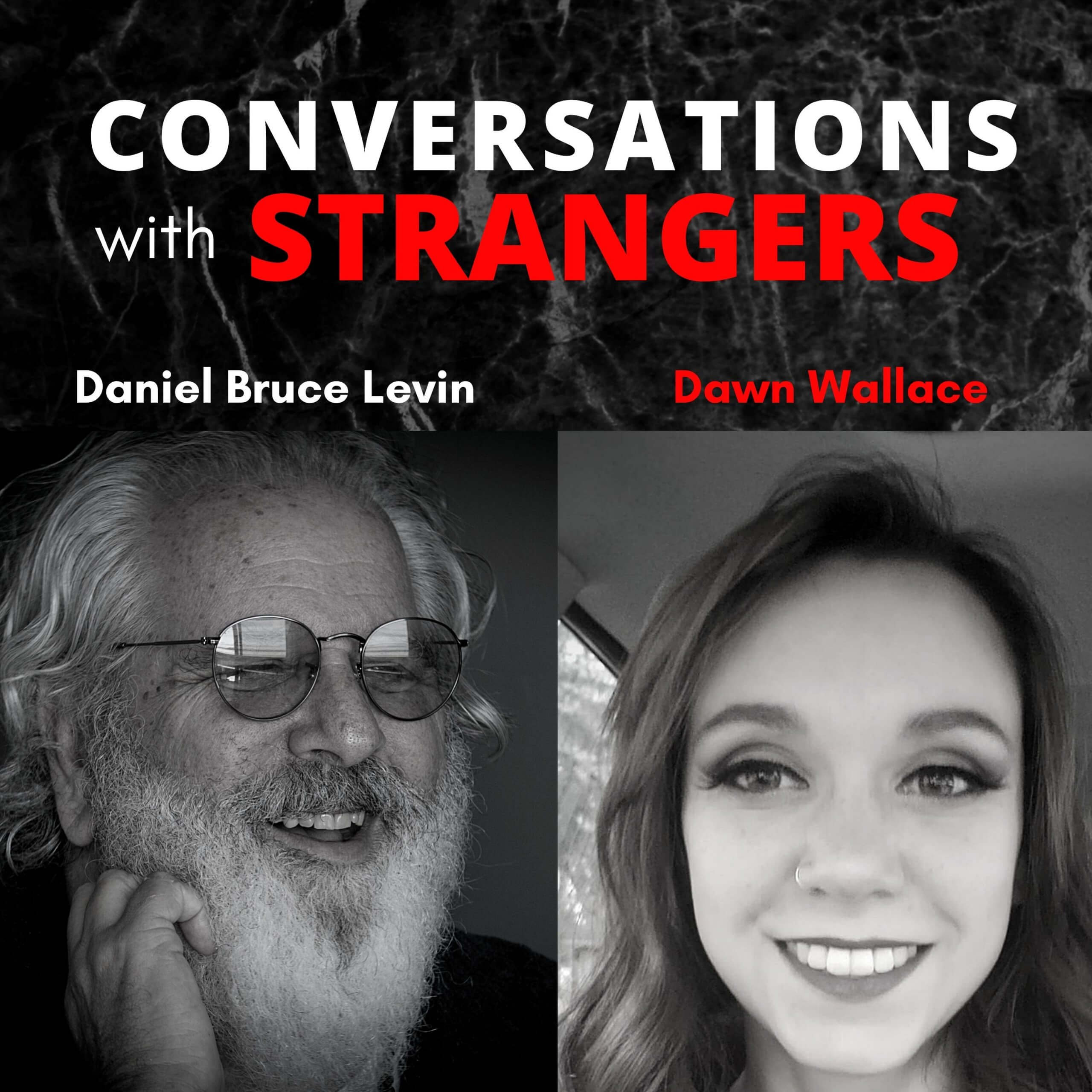 Conversations with Strangers feat. Dawn Wallace