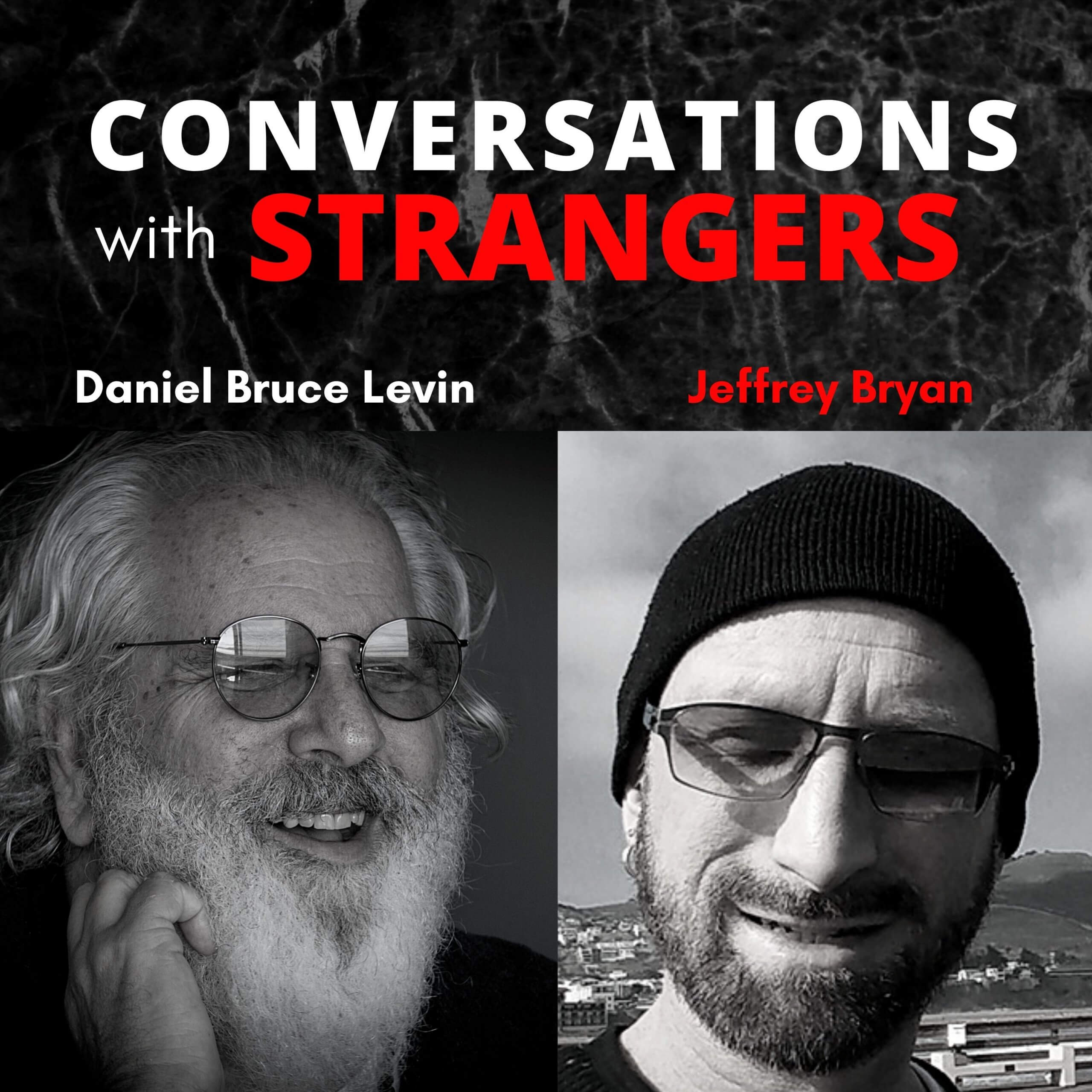 Conversations with Strangers feat. Jeffrey Bryan