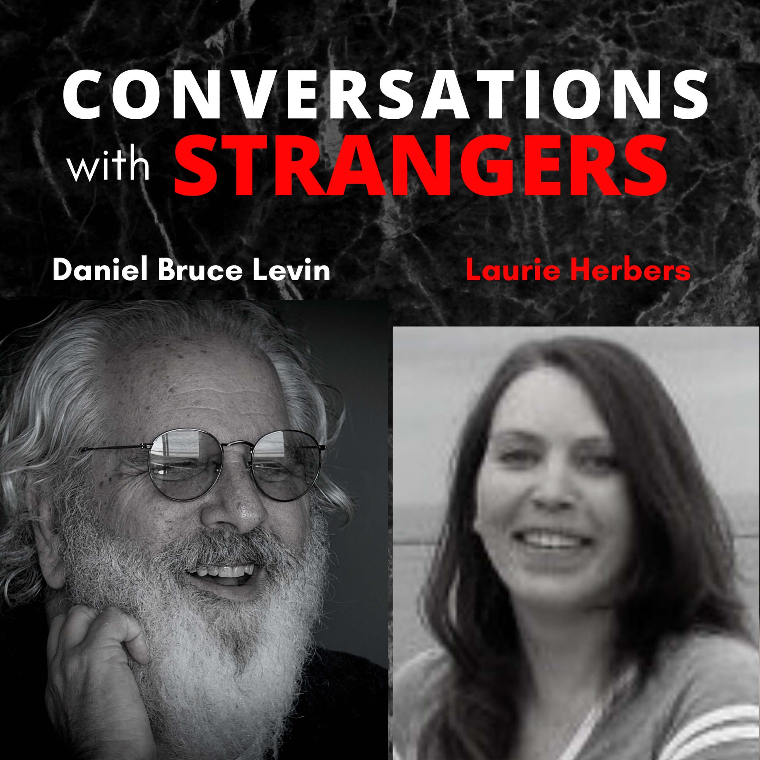 Conversations with Strangers feat. Laurie Herbers