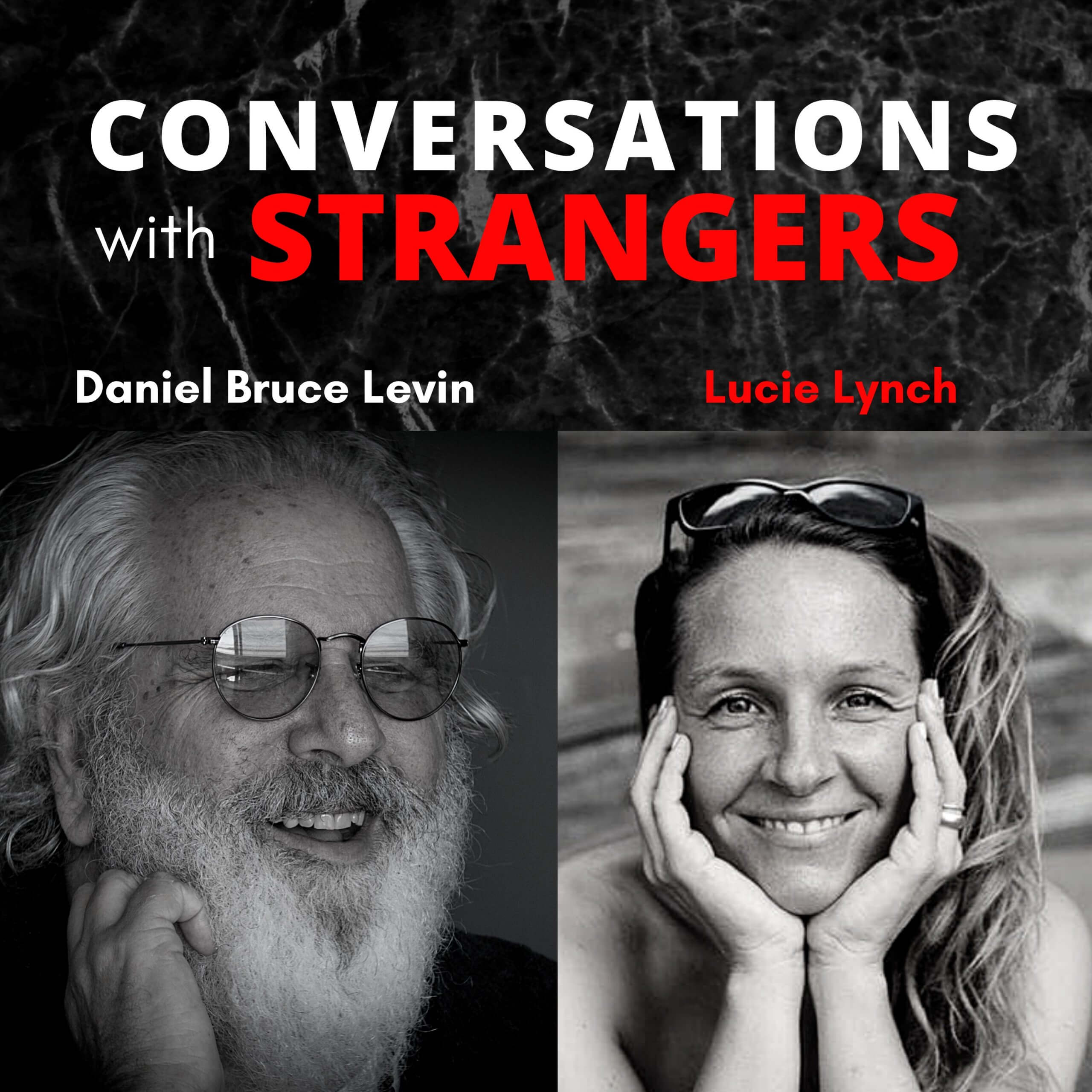 Conversations with Strangers feat. Lucie Lynch