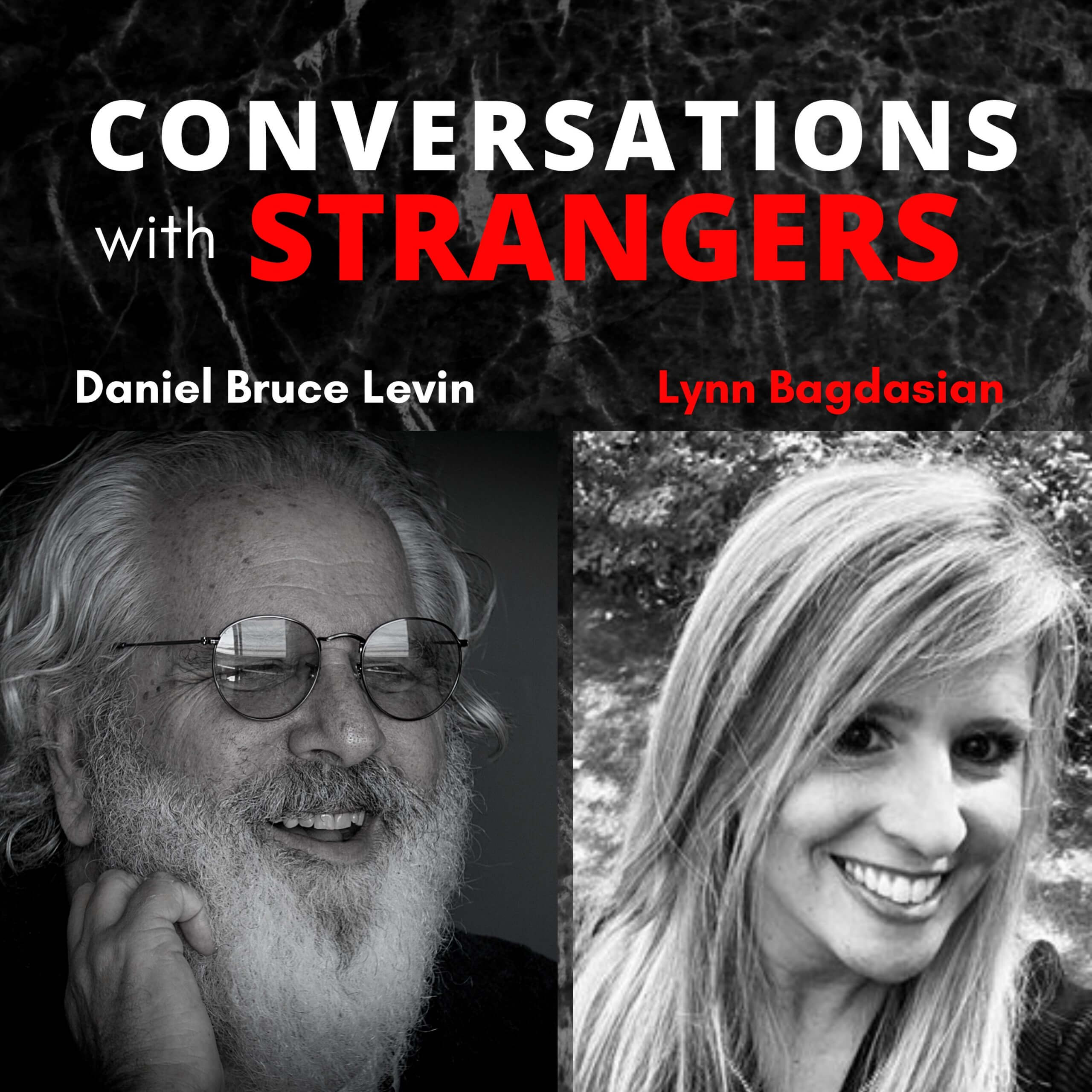 Conversations with Strangers feat. Lynn Bagdasian