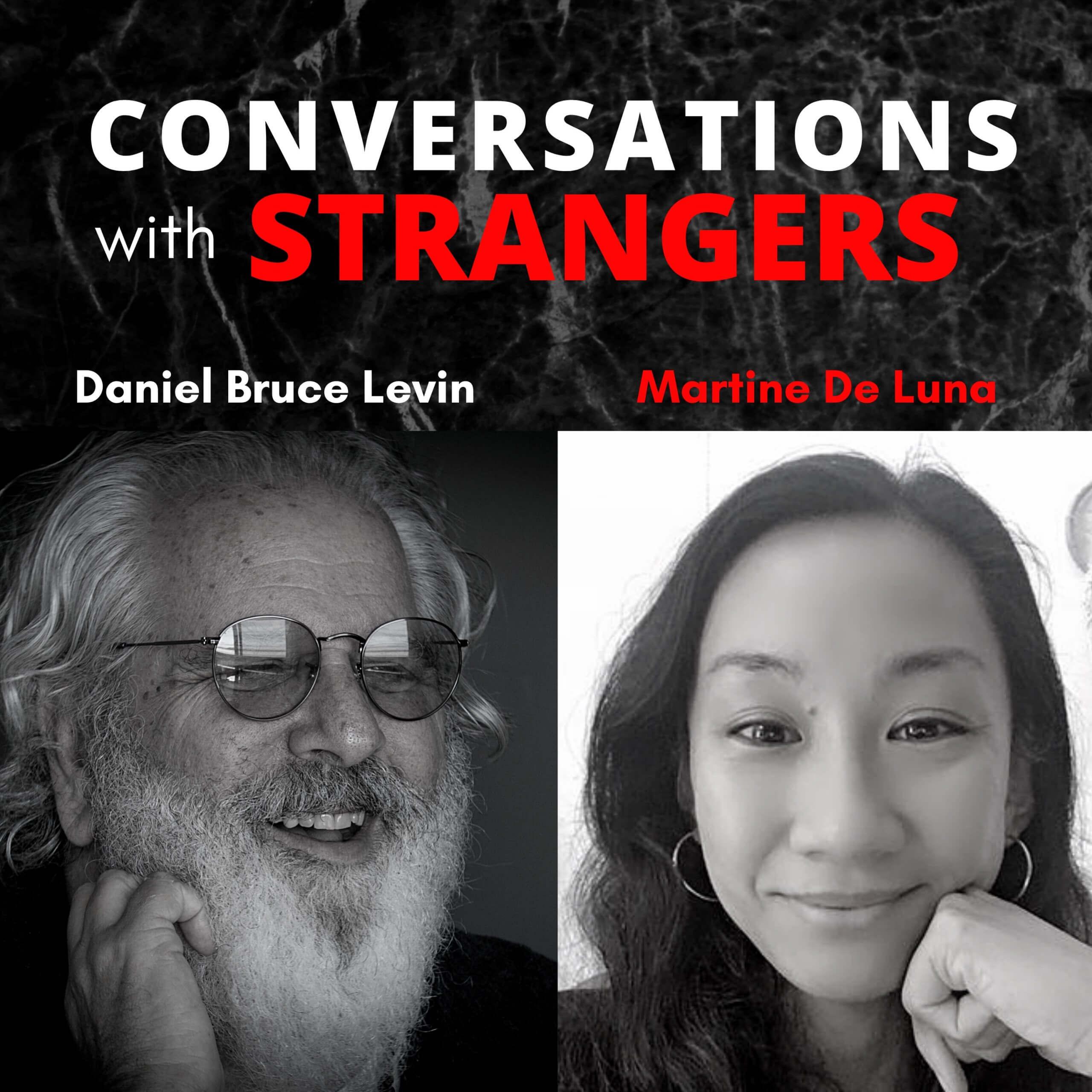 Conversations with Strangers feat. Martine De Luna