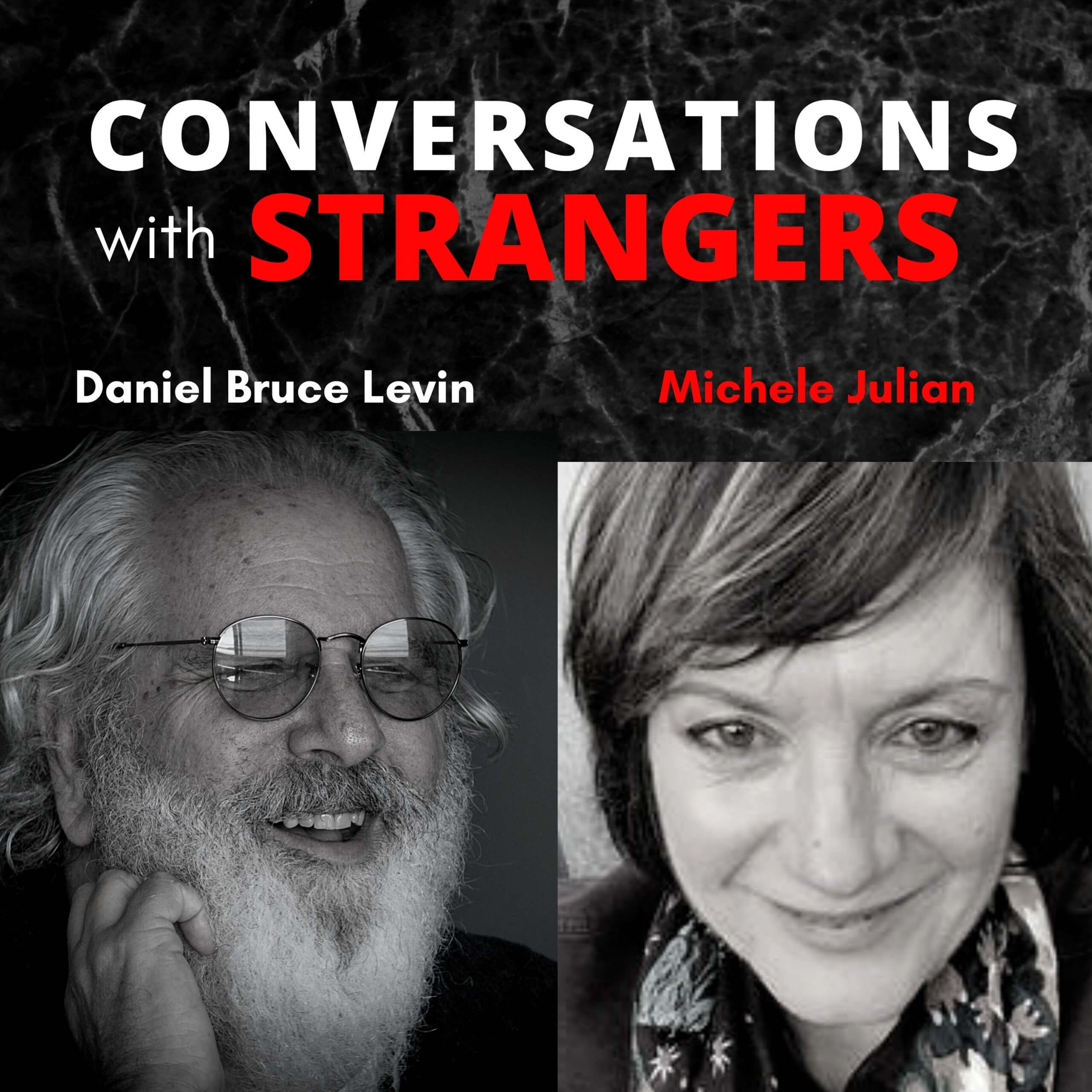 Conversations with Strangers feat. Michele Julian