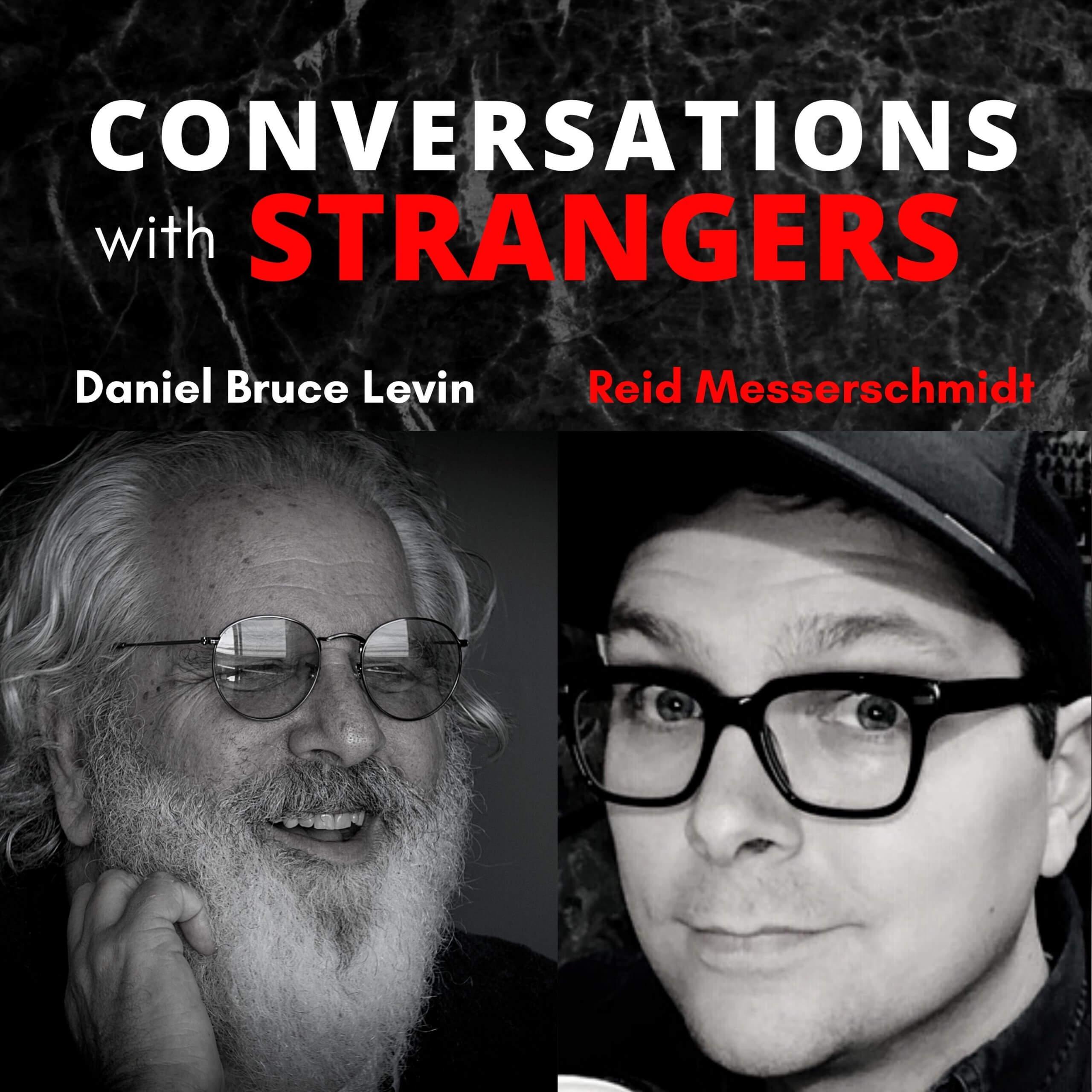 Conversations with Strangers feat. Reid Messerschmidt