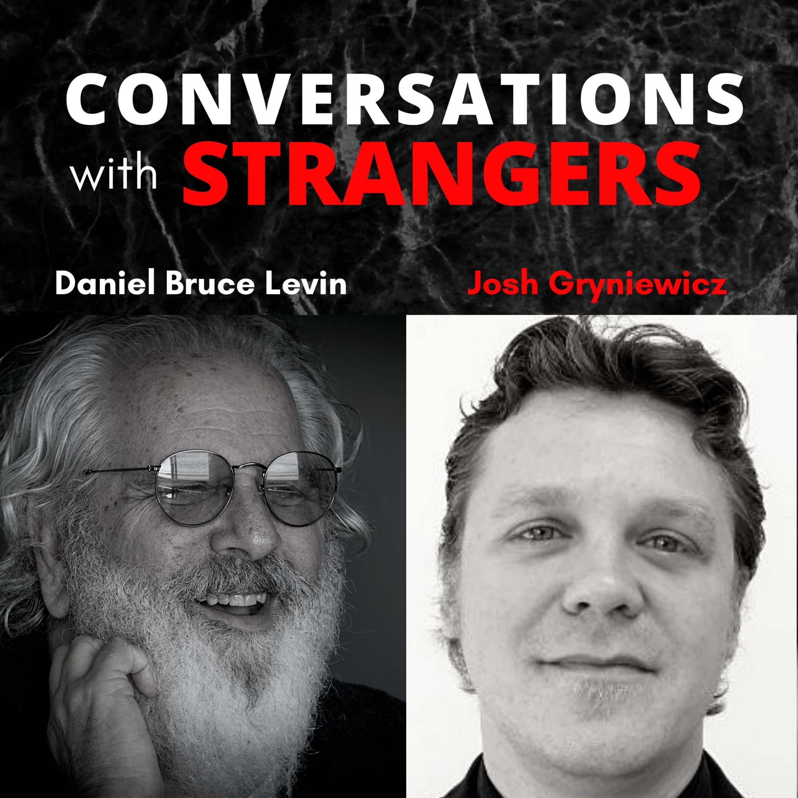 Conversations with Strangers feat. Josh Gryniewicz