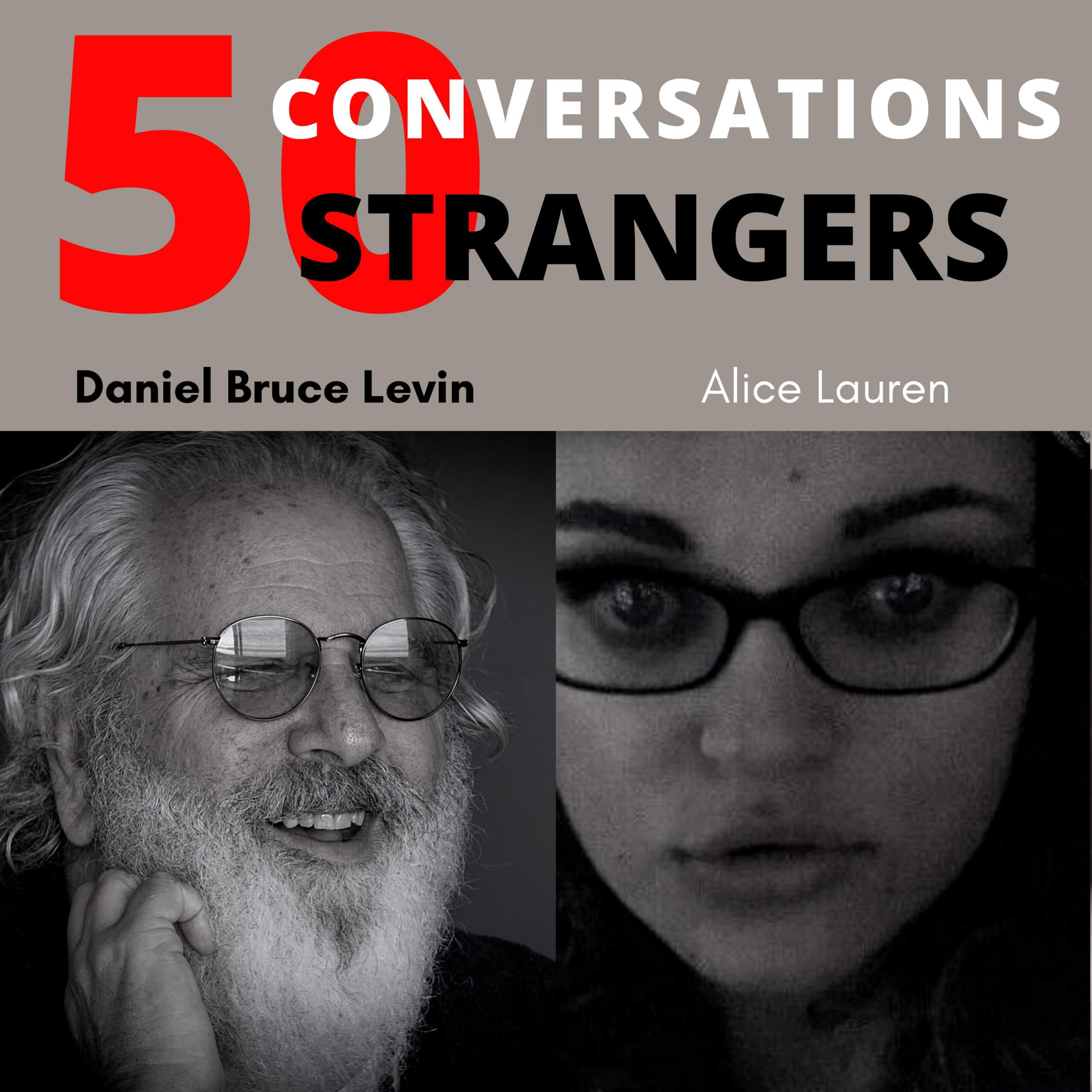 50 Conversations with 50 Strangers with Alice Lauren