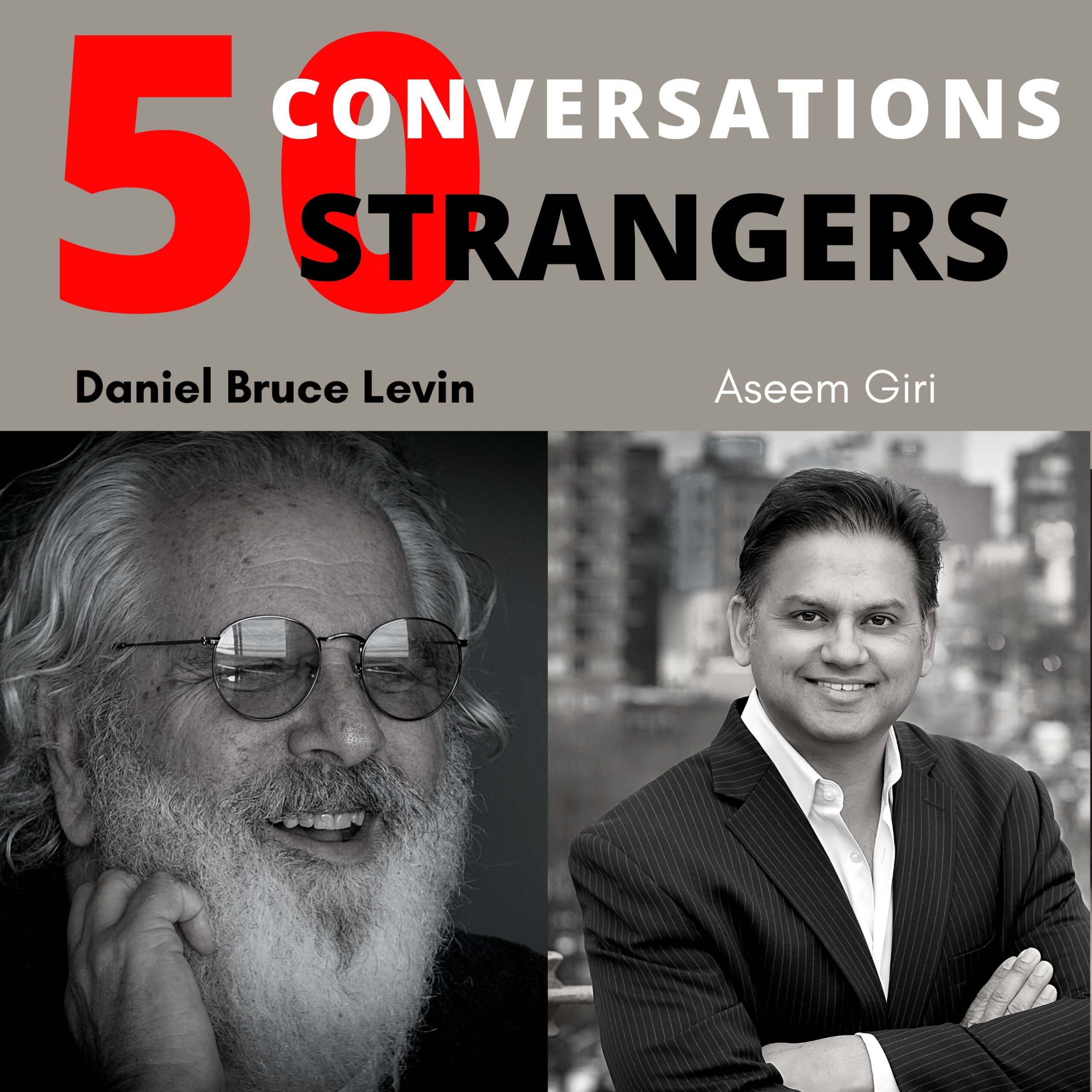 50 Conversations with 50 Strangers with Aseem Giri