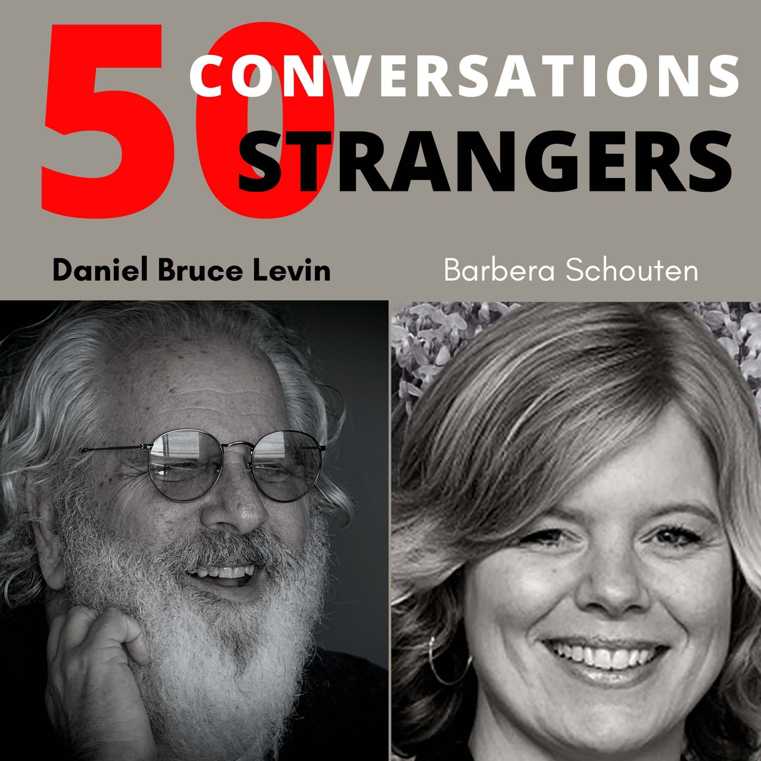 50 Conversations with 50 Strangers with Barbera Schoute