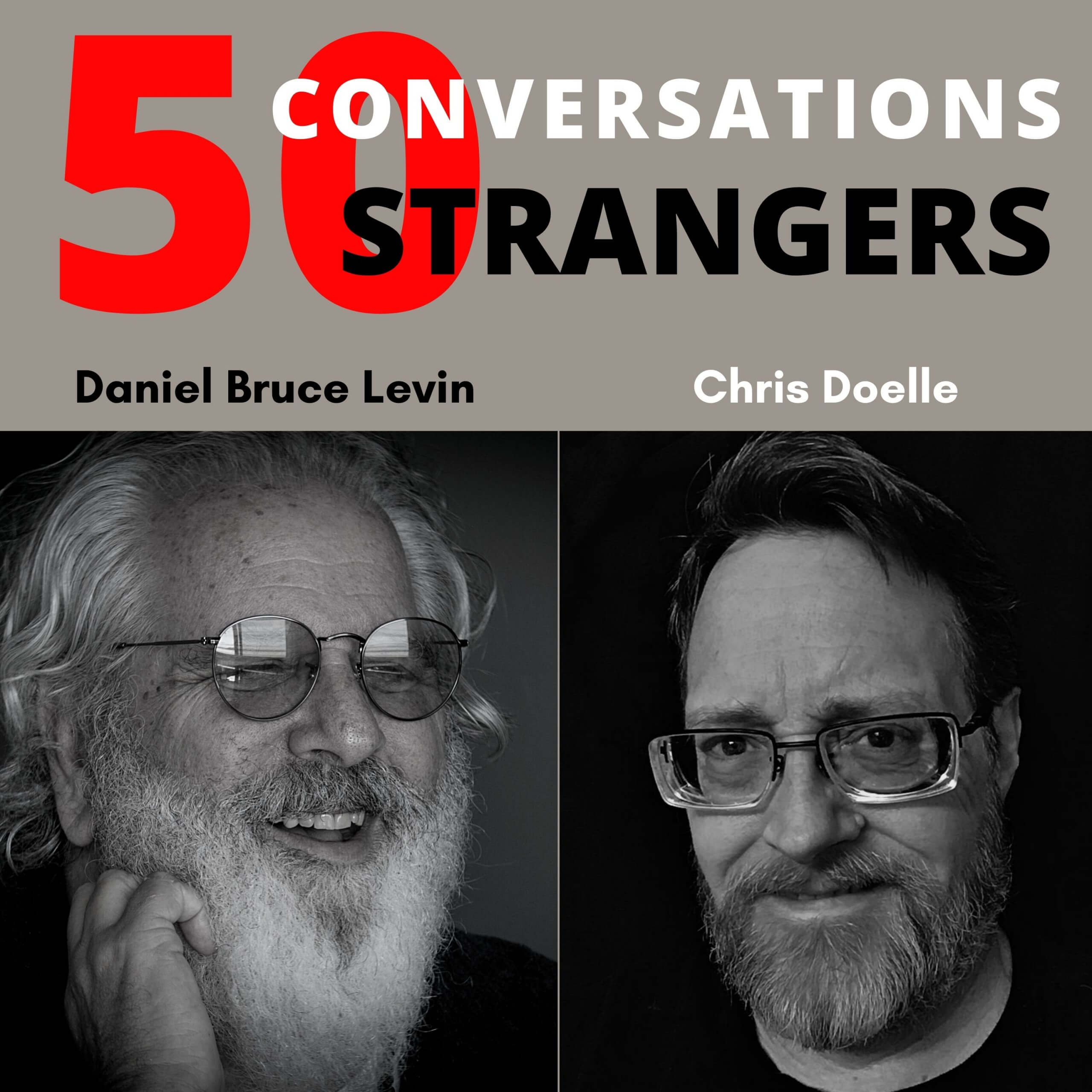 50 Conversations with 50 Strangers with Chris Doelle