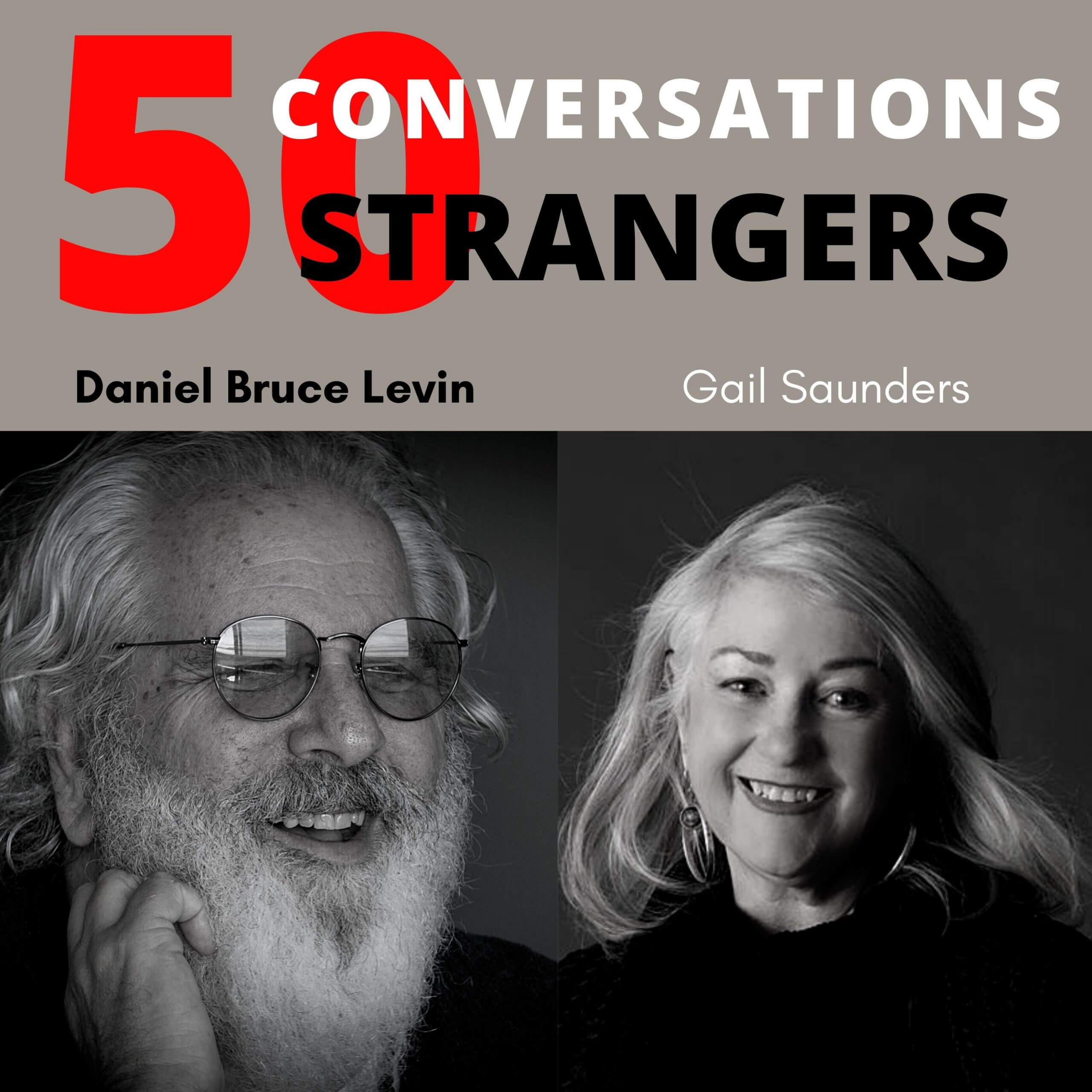 50 Conversations with 50 Strangers with Gail Saunders