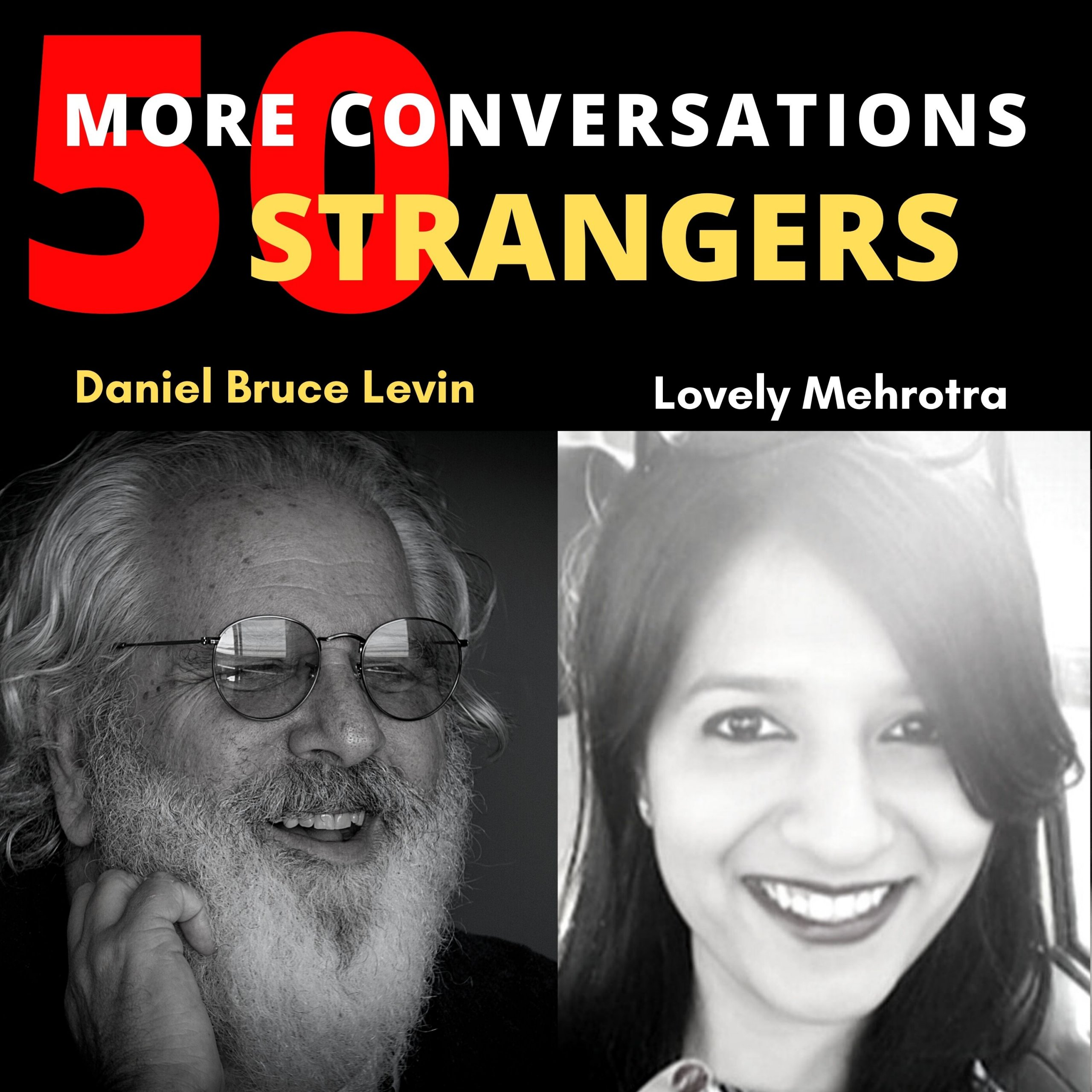 50 More Conversations with 5o More Strangers with Lovely Mehrotra