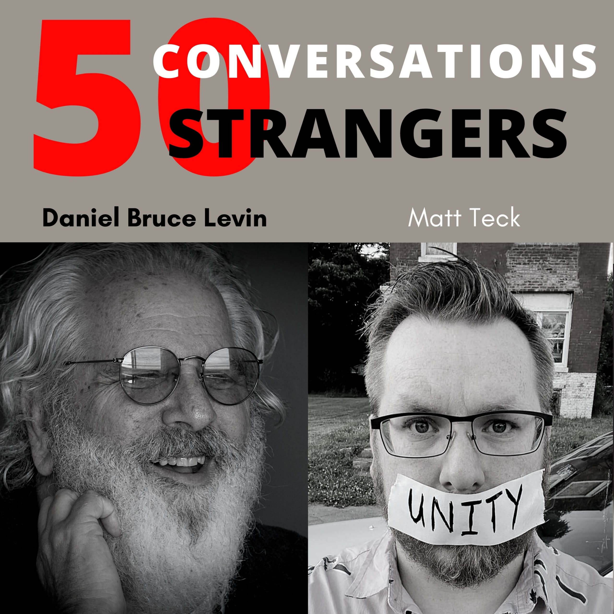 50 conversations with 50 Strangers with Matt Teck