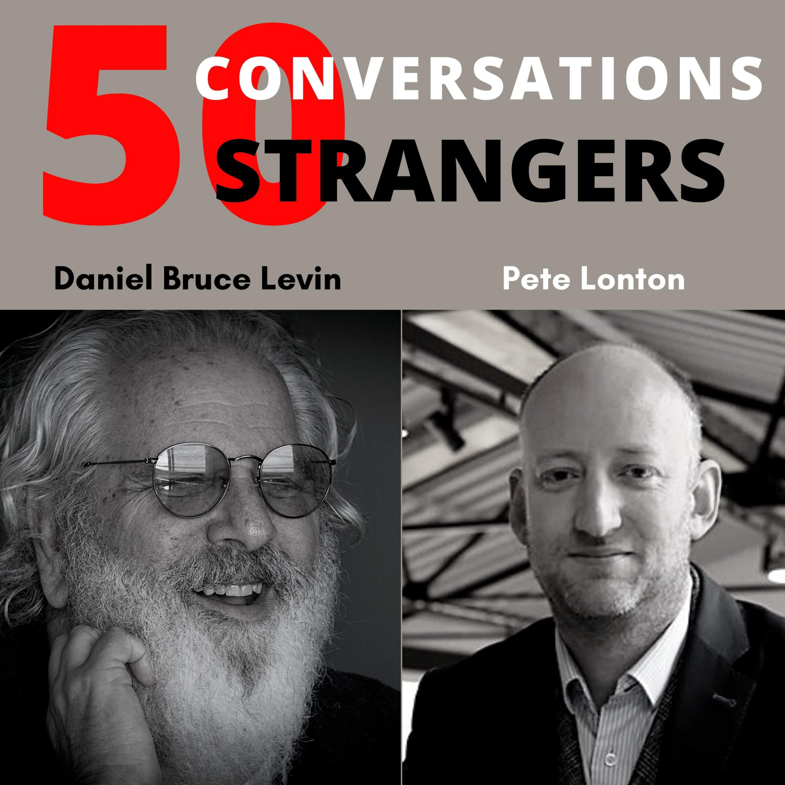 50 Conversations with 50 Strangers with Pete Lonton