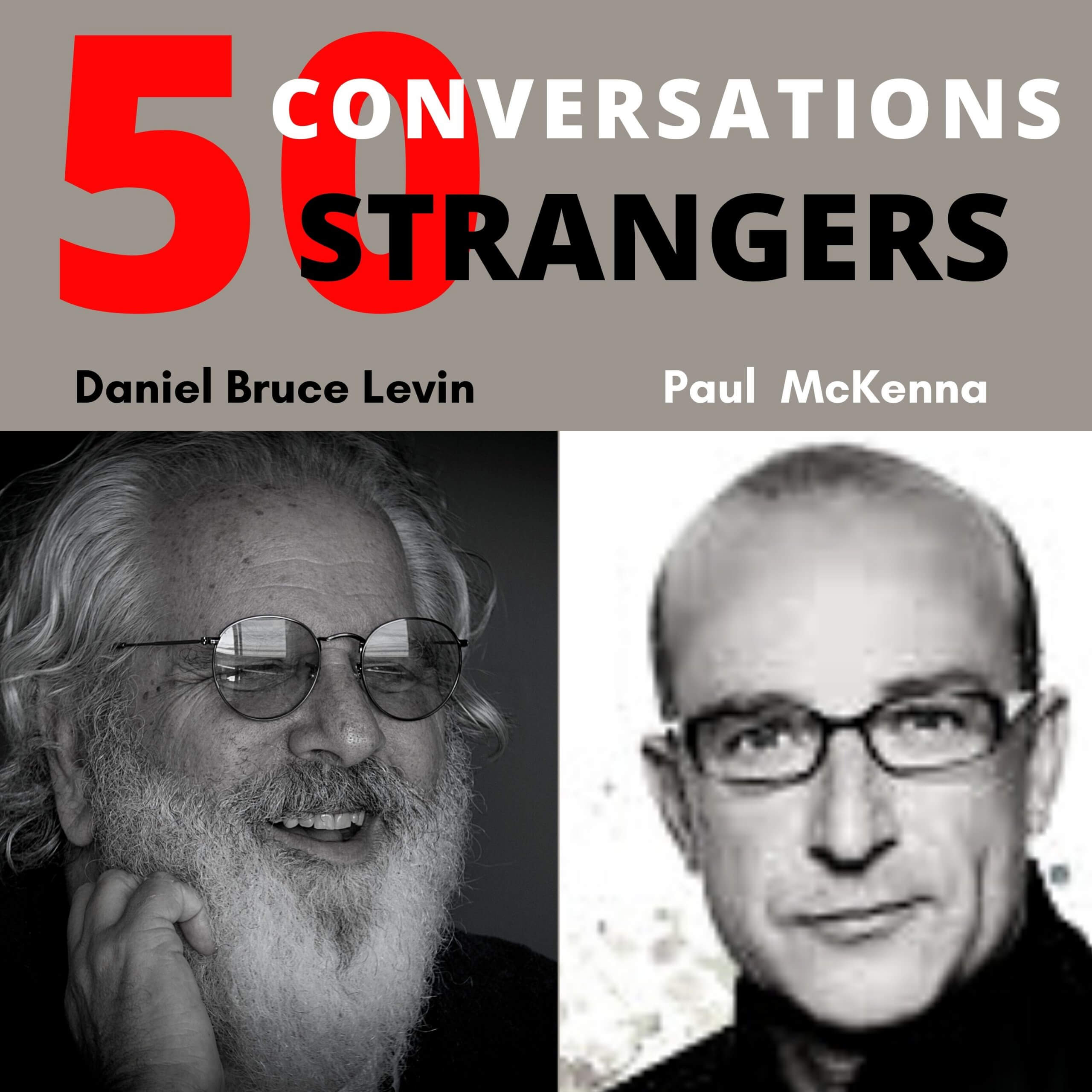 50 Conversations with 50 Strangers with Podcast Paul
