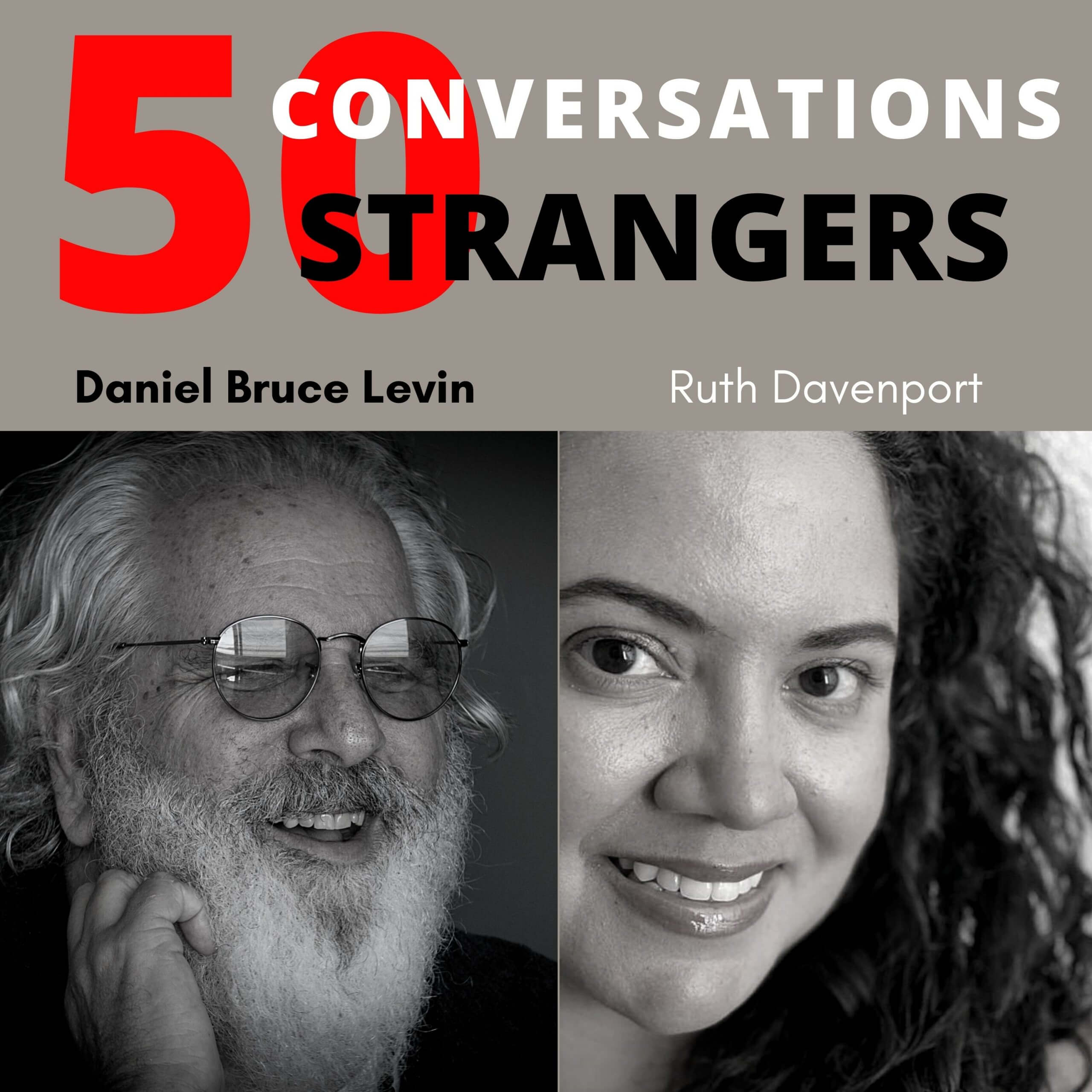 50 Conversations with 50 Strangers with Ruth Davenport