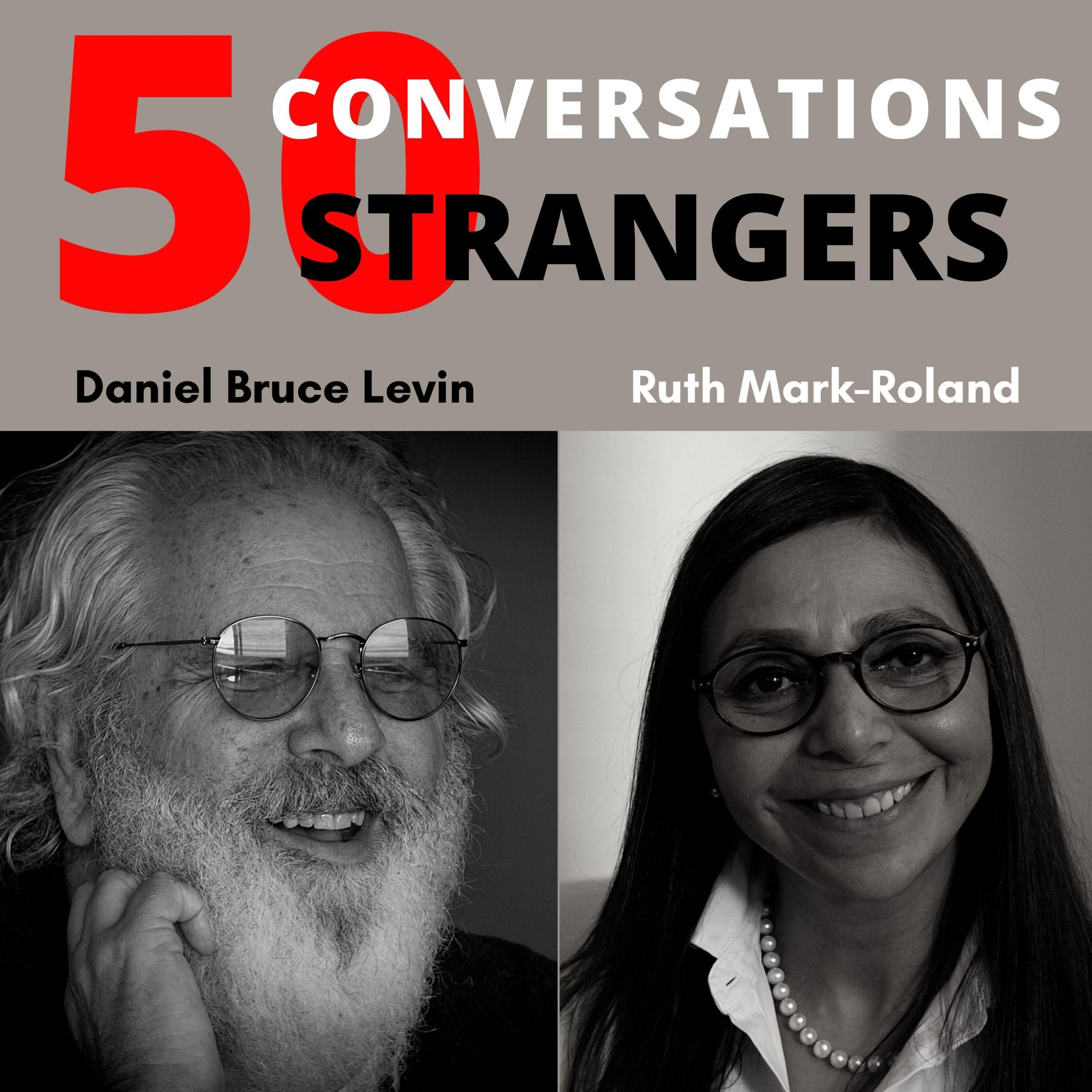 50 Conversations with 50 Strangers with Ruth Mark-Rowland