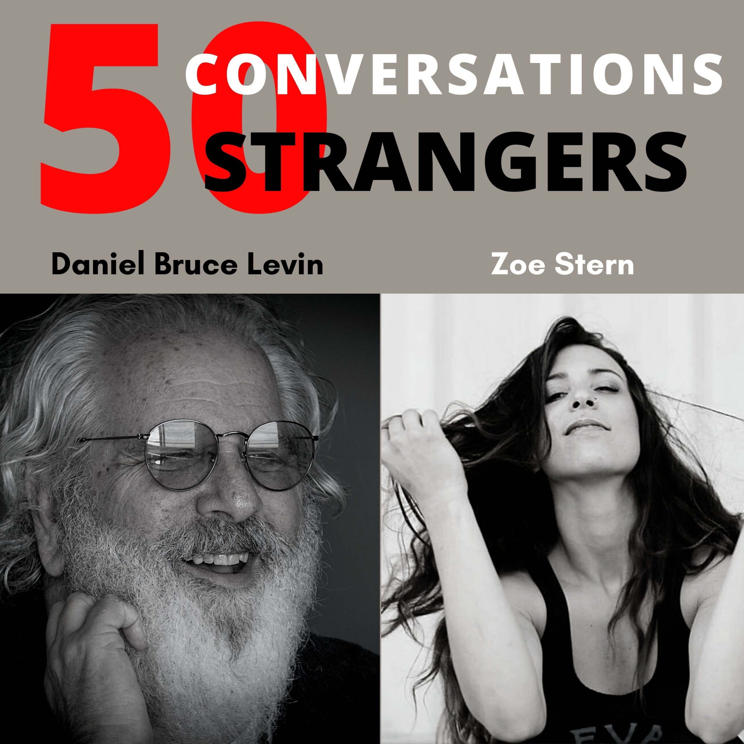 50 Conversations with 50 Strangers with Zoe Stern