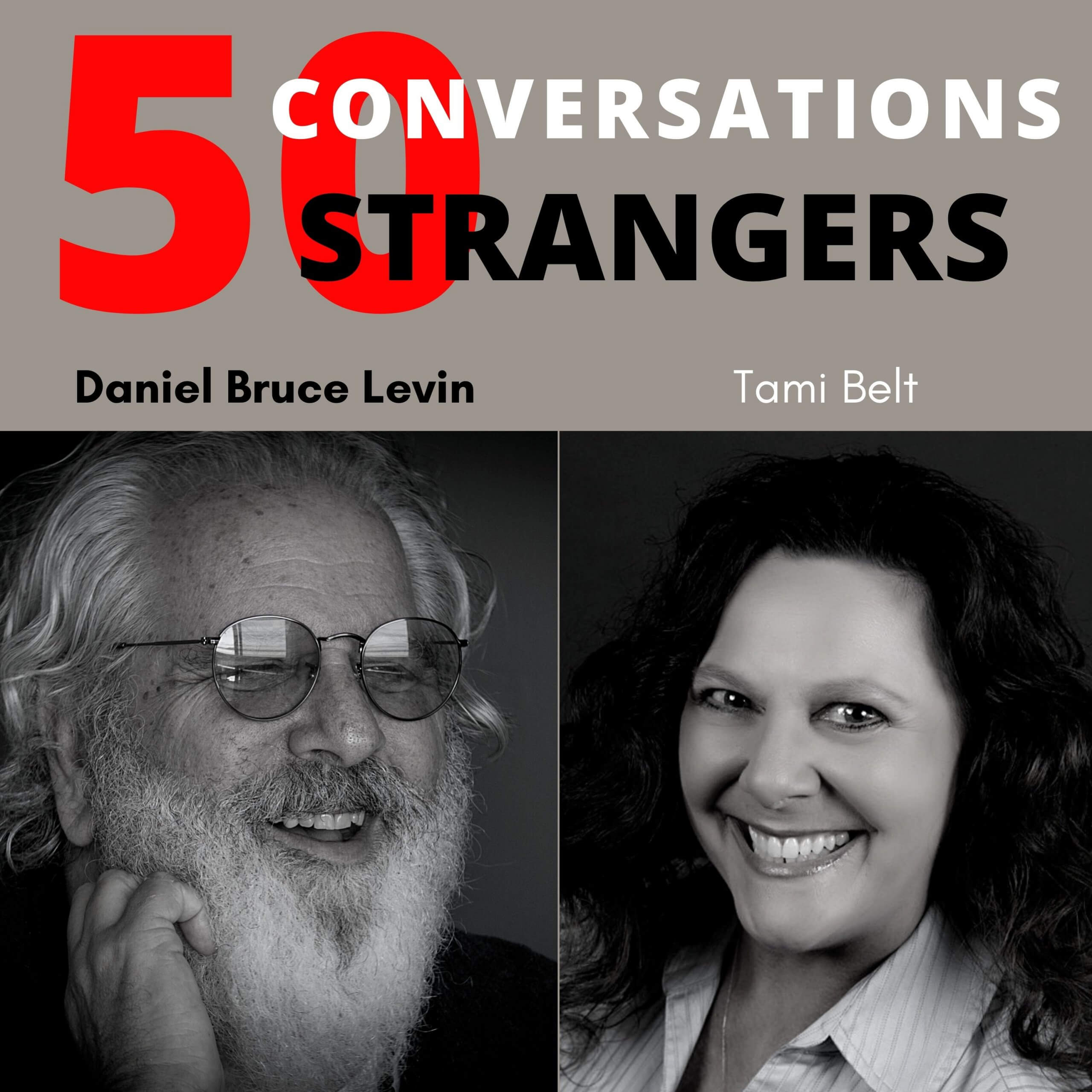 50 Conversations with 50 Strangers with Tami Belt