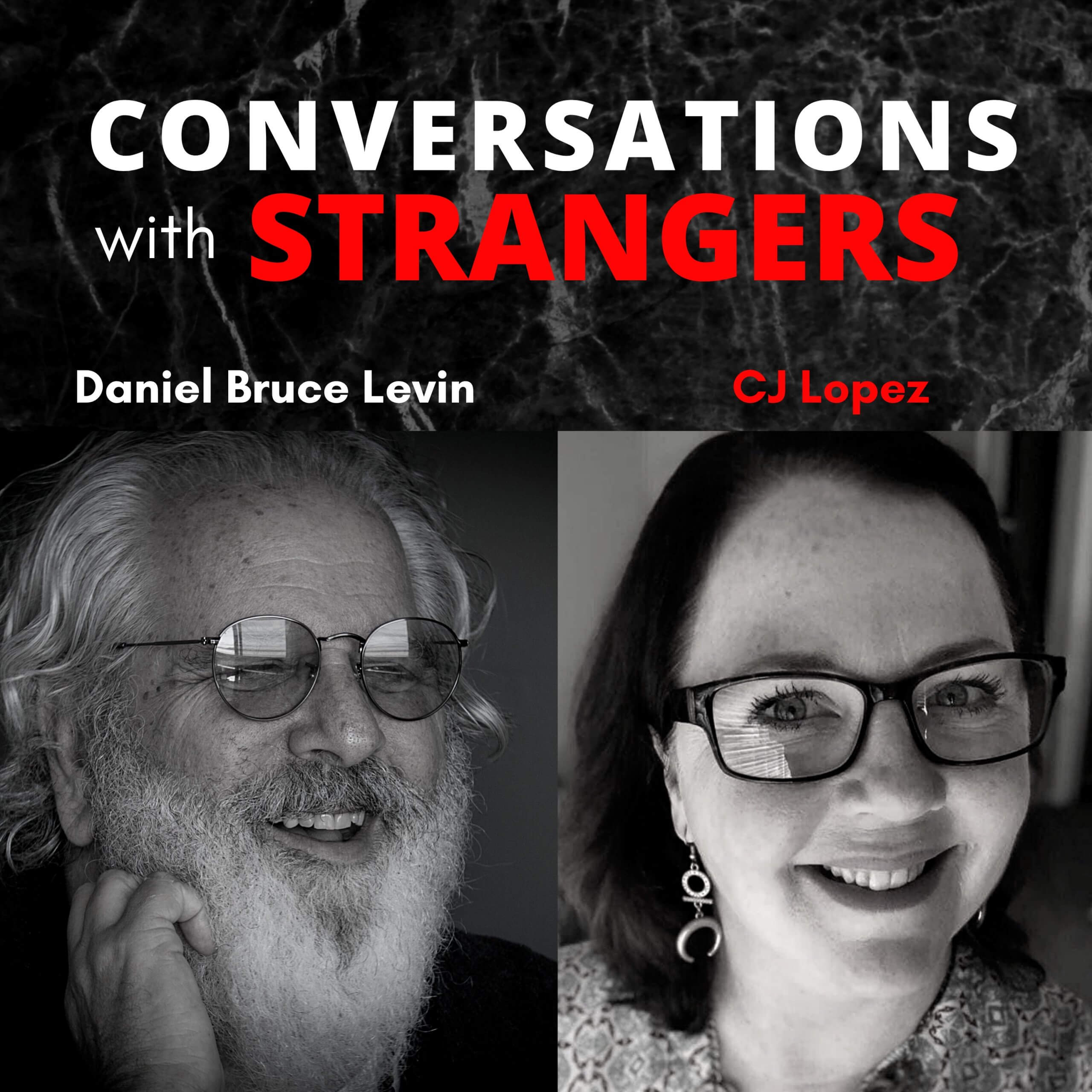 Conversations with Strangers feat. CJ Lopez