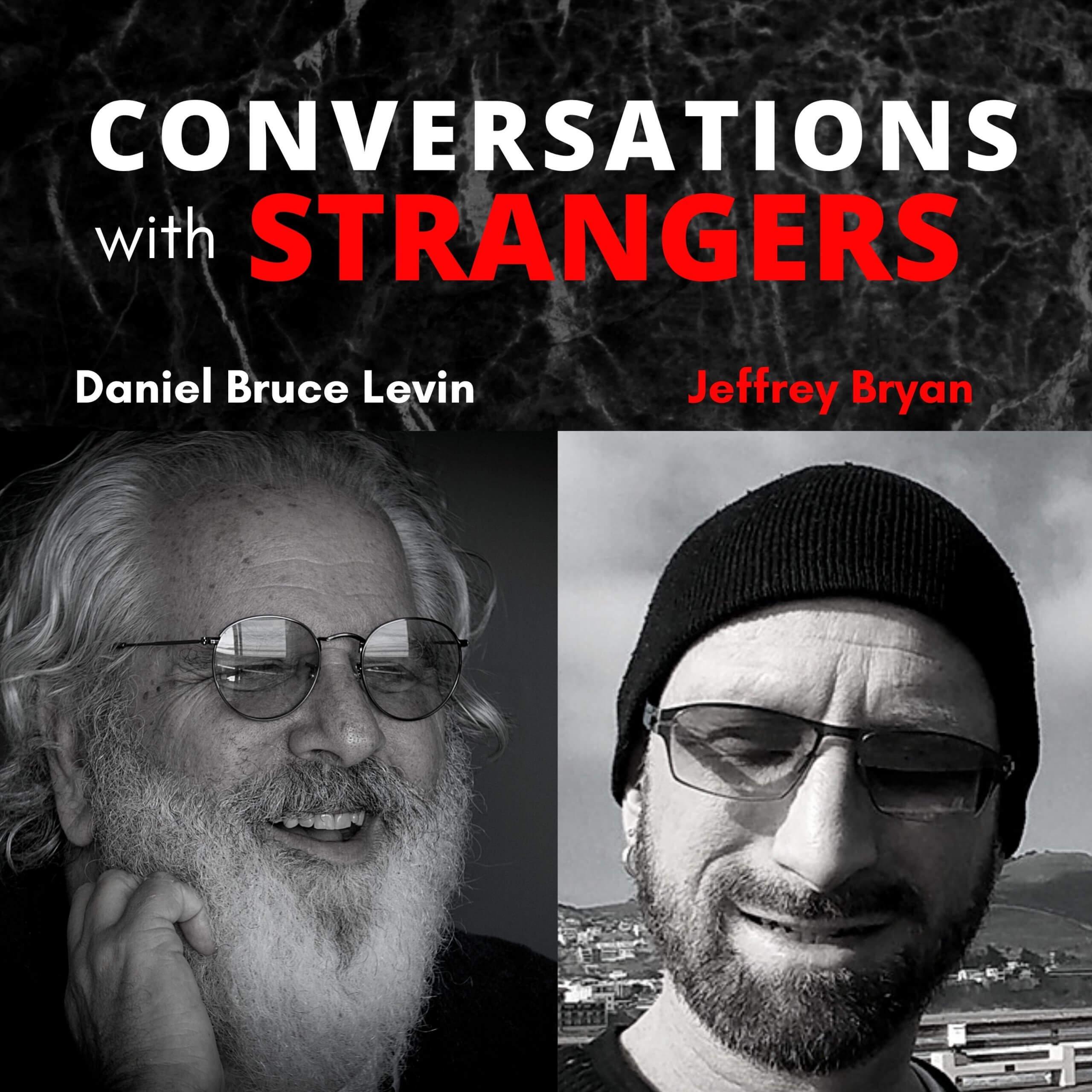 Conversations with Strangers feat. Jeffrey Bryan