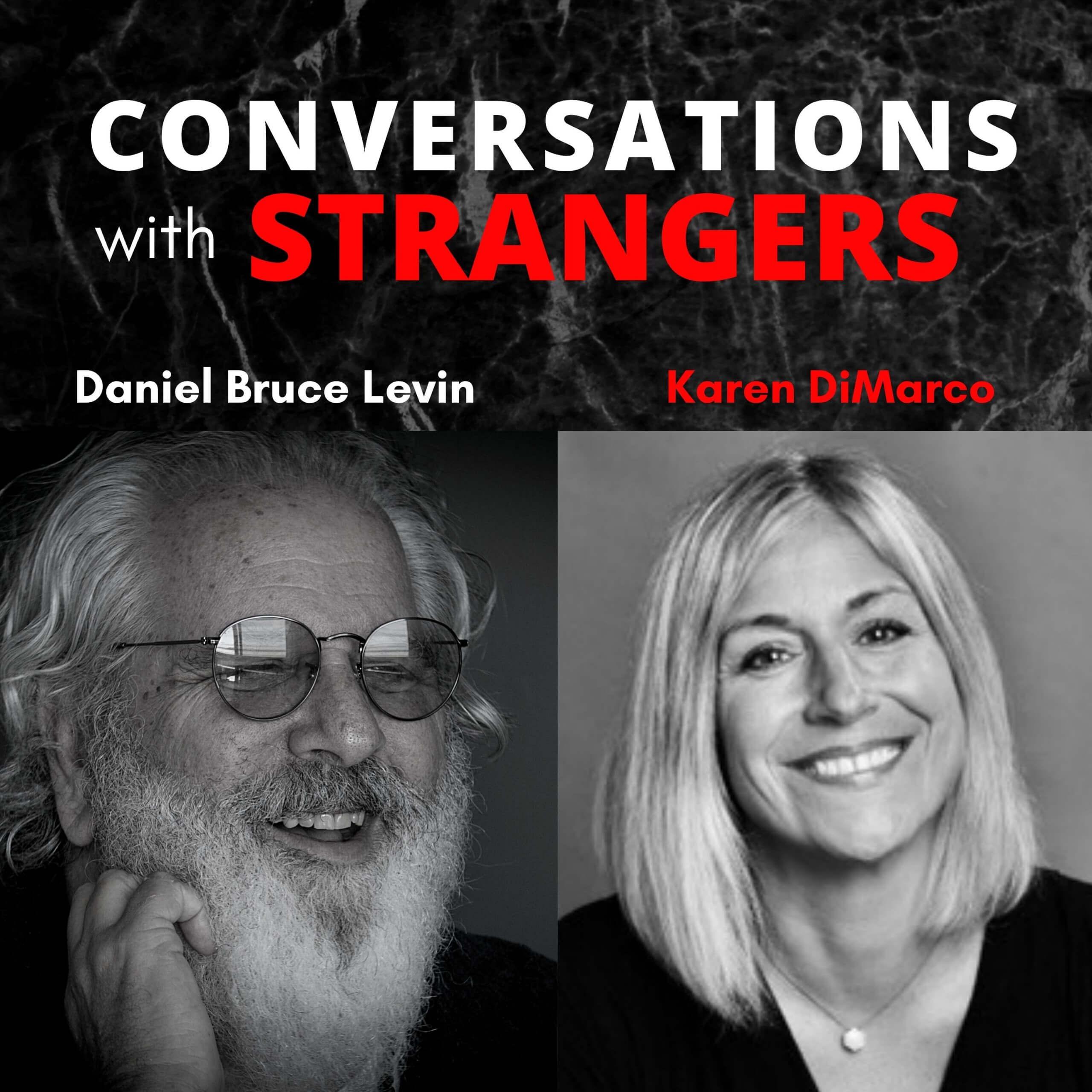 Conversations with Strangers feat. Karen DiMarco