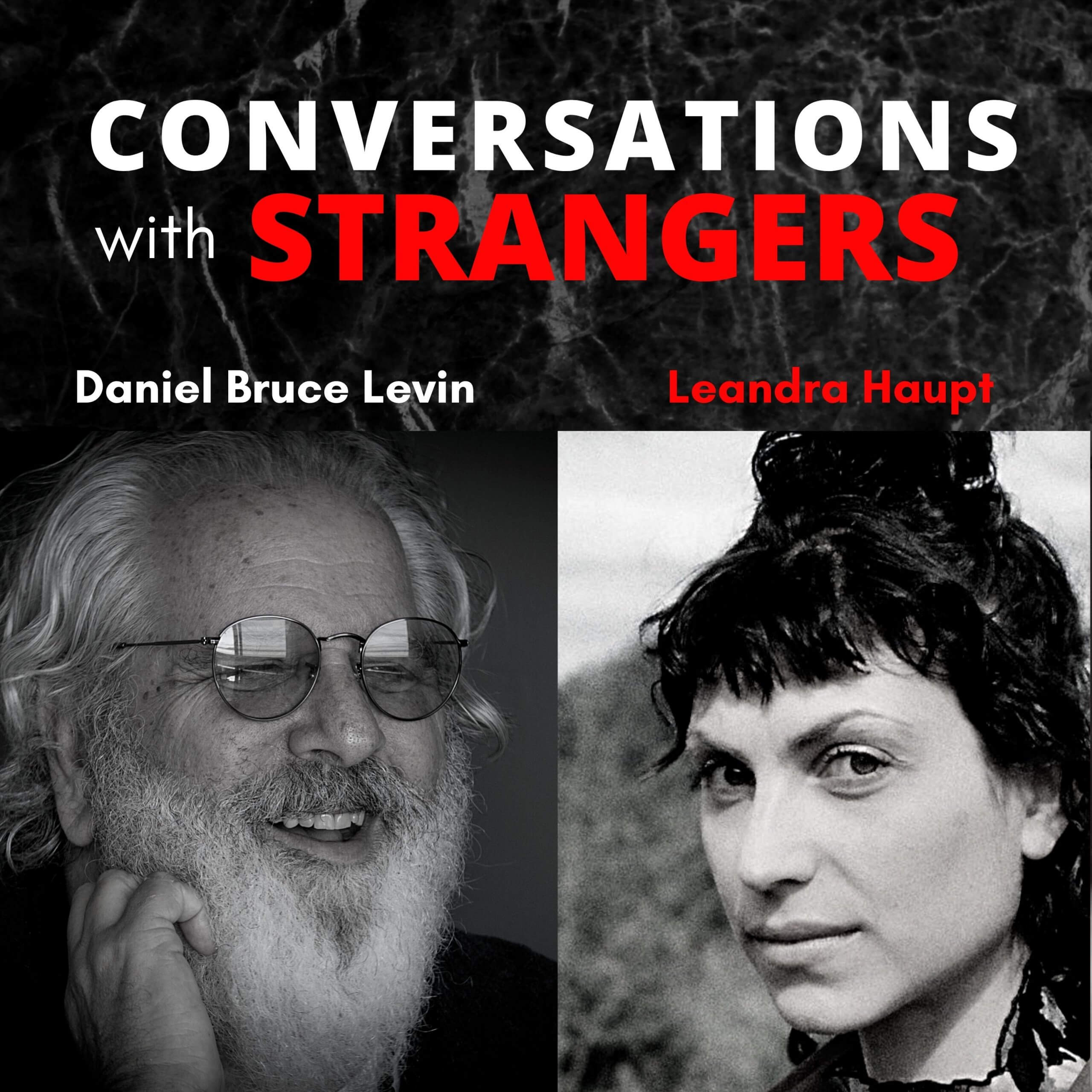 Conversations with Strangers feat. Leandra Haupt