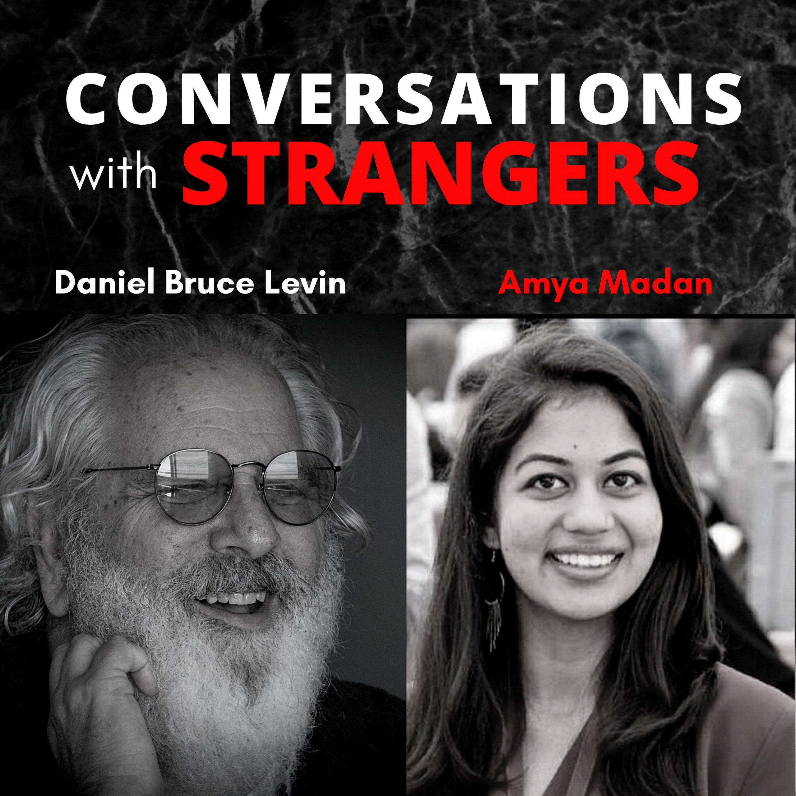 Conversations with Strangers feat. Amya Madan