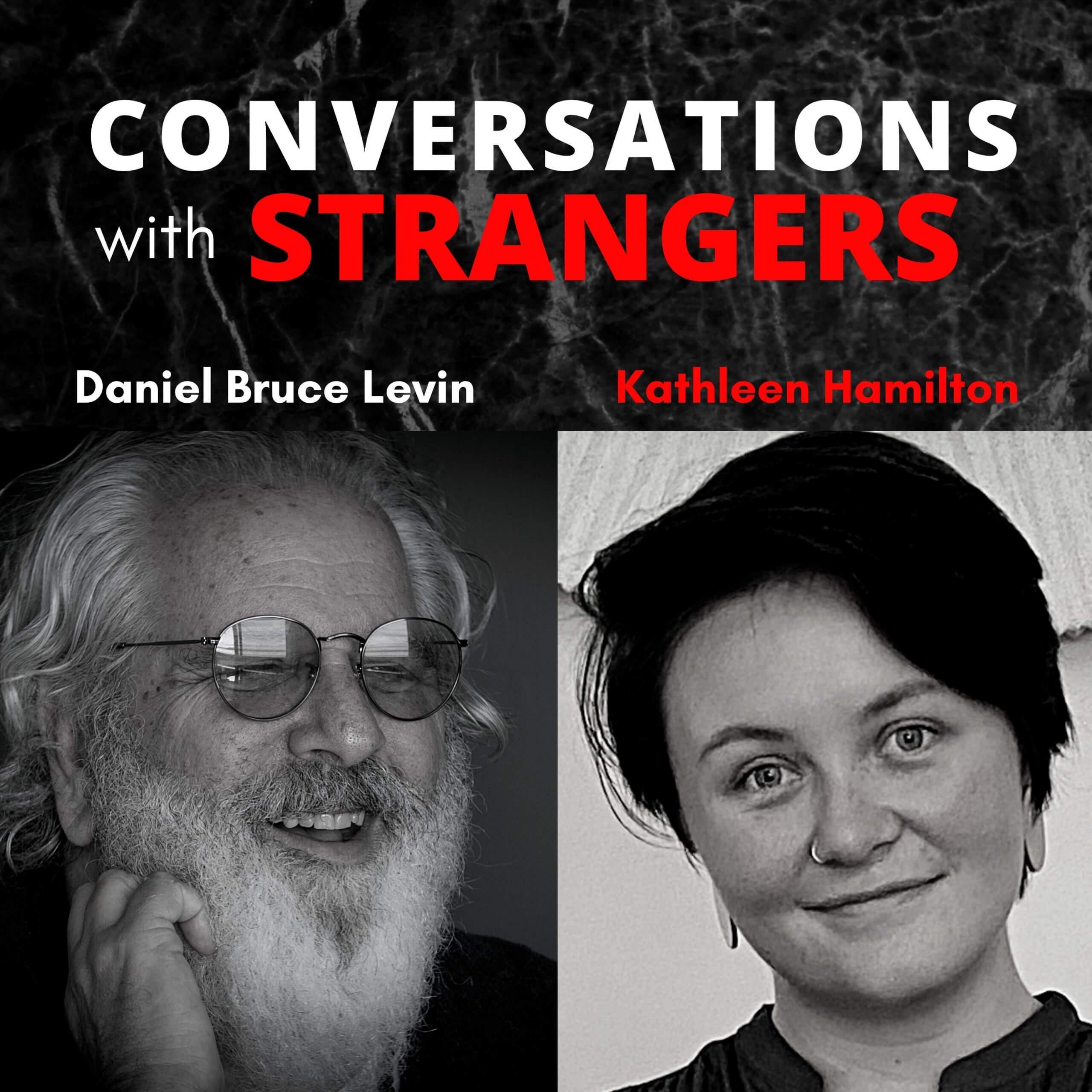 Conversations with Strangers feat. Kathleen Hamilton