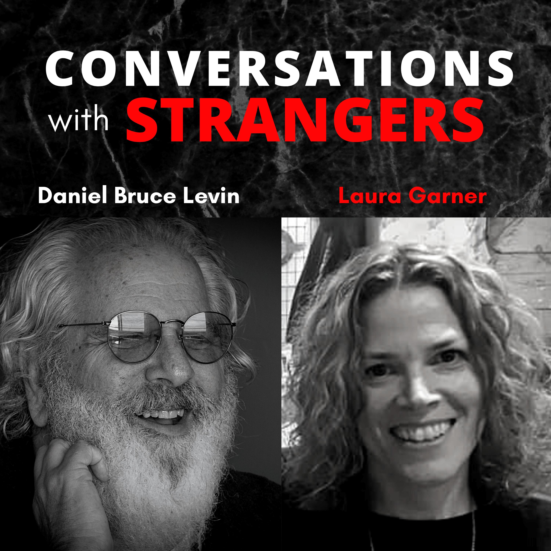 Conversations with Strangers feat. Laura Garner