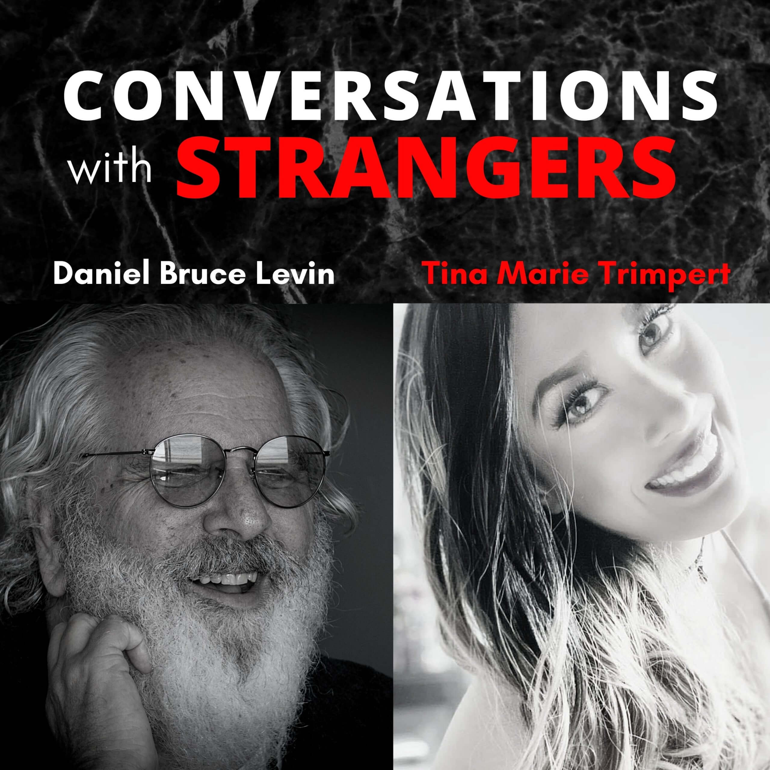 Conversations with Strangers feat. Tina Marie Trimpert