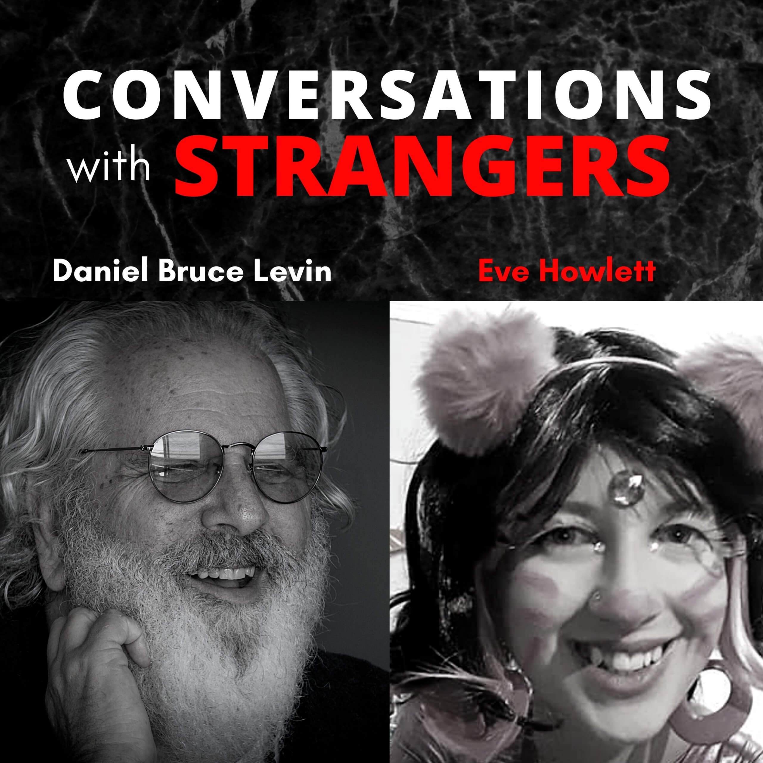 Conversations with Strangers feat. Eve Howlett