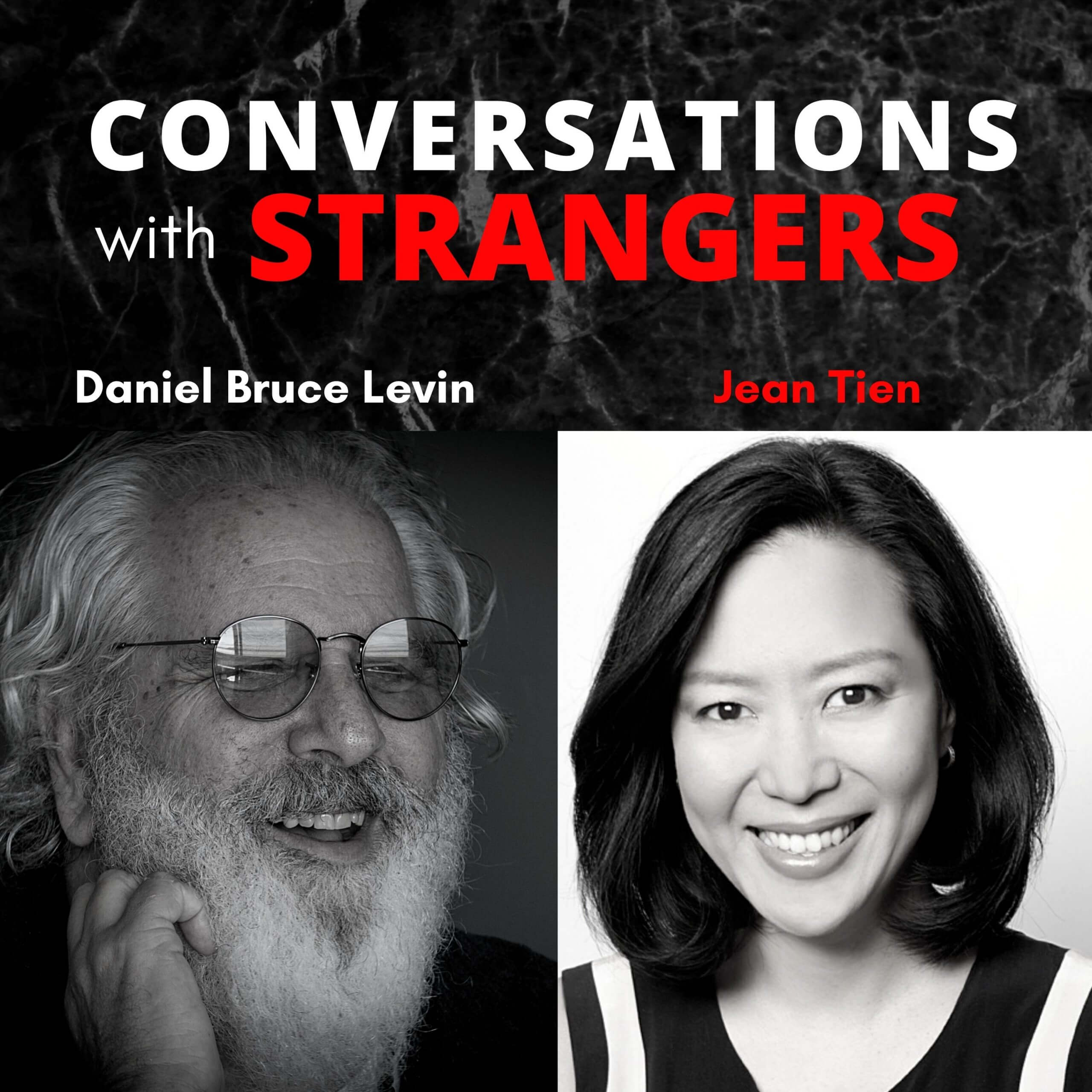 Conversations with Strangers feat. Jean Tien